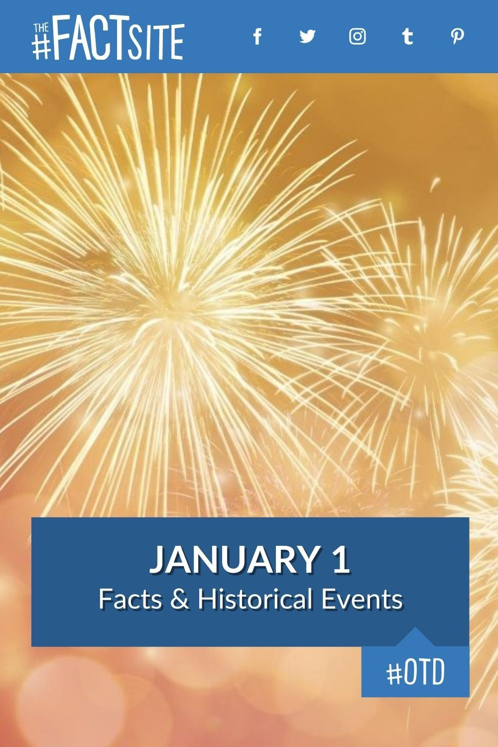 Facts & Historic Events That Happened on January 1