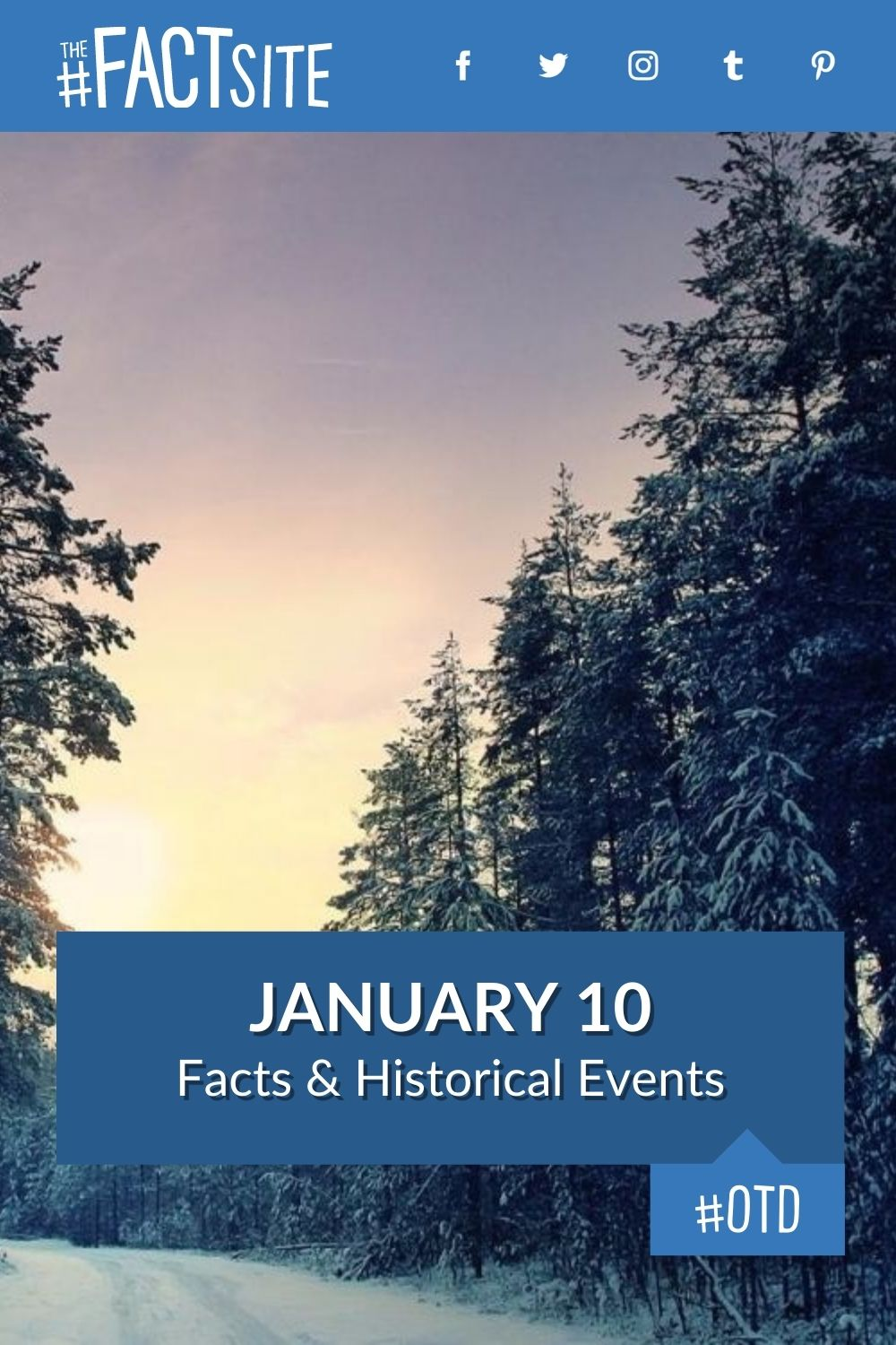 Facts & Historic Events That Happened on January 10