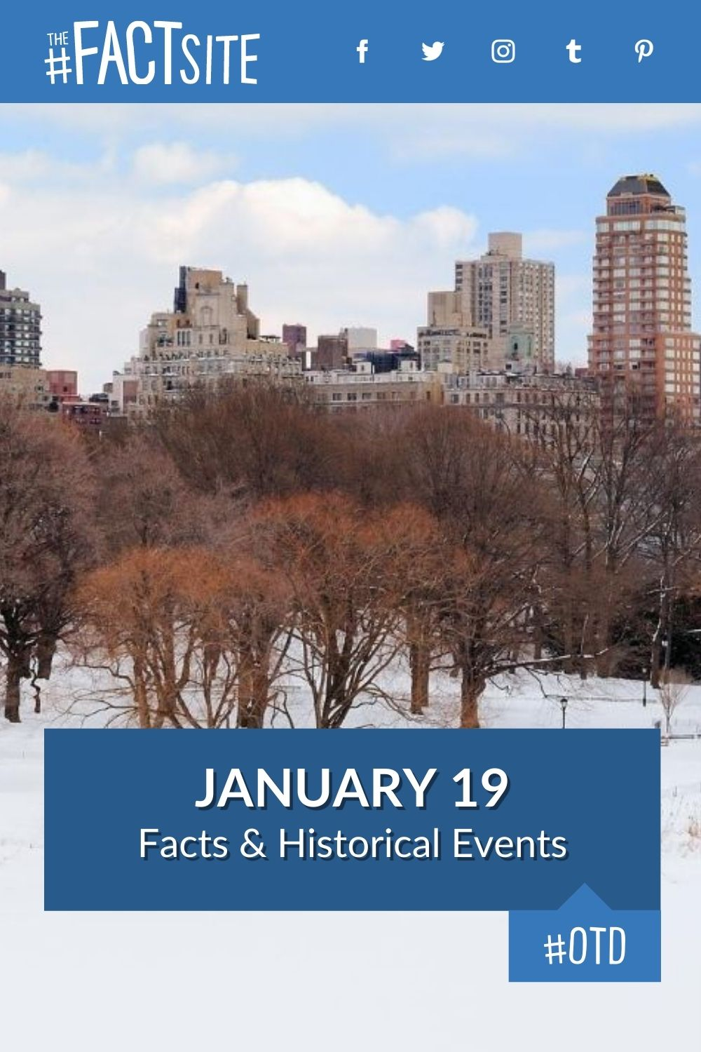 Facts & Historic Events That Happened on January 19