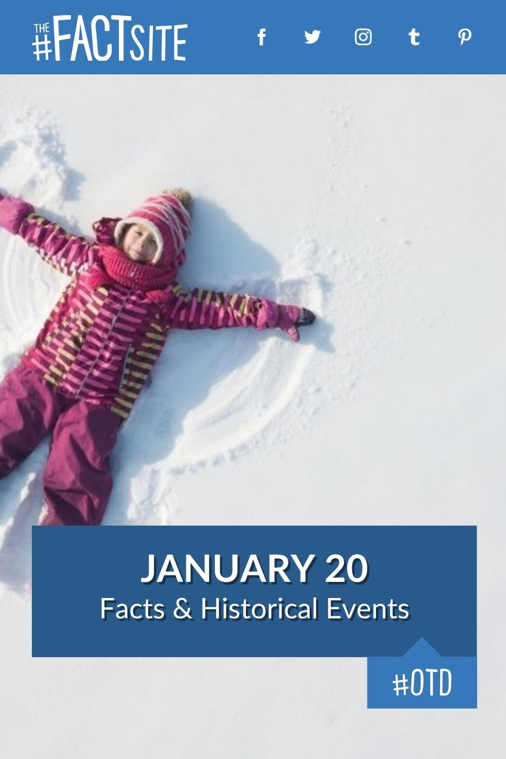 Facts & Historic Events That Happened on January 20