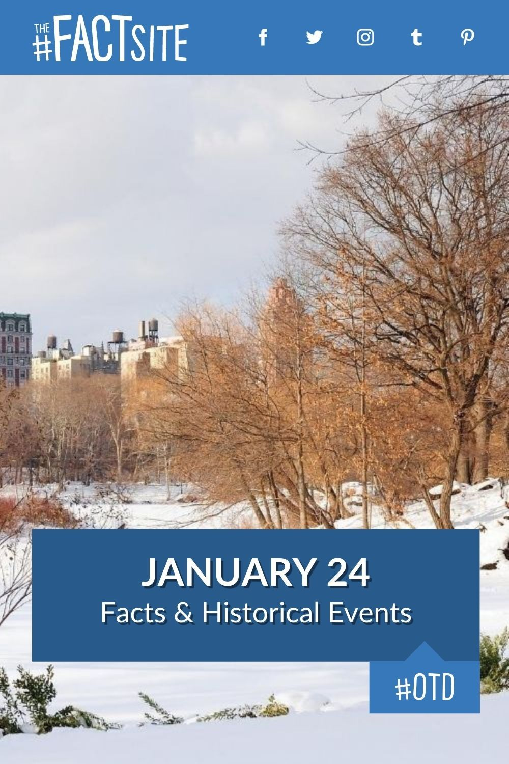 Facts & Historic Events That Happened on January 24
