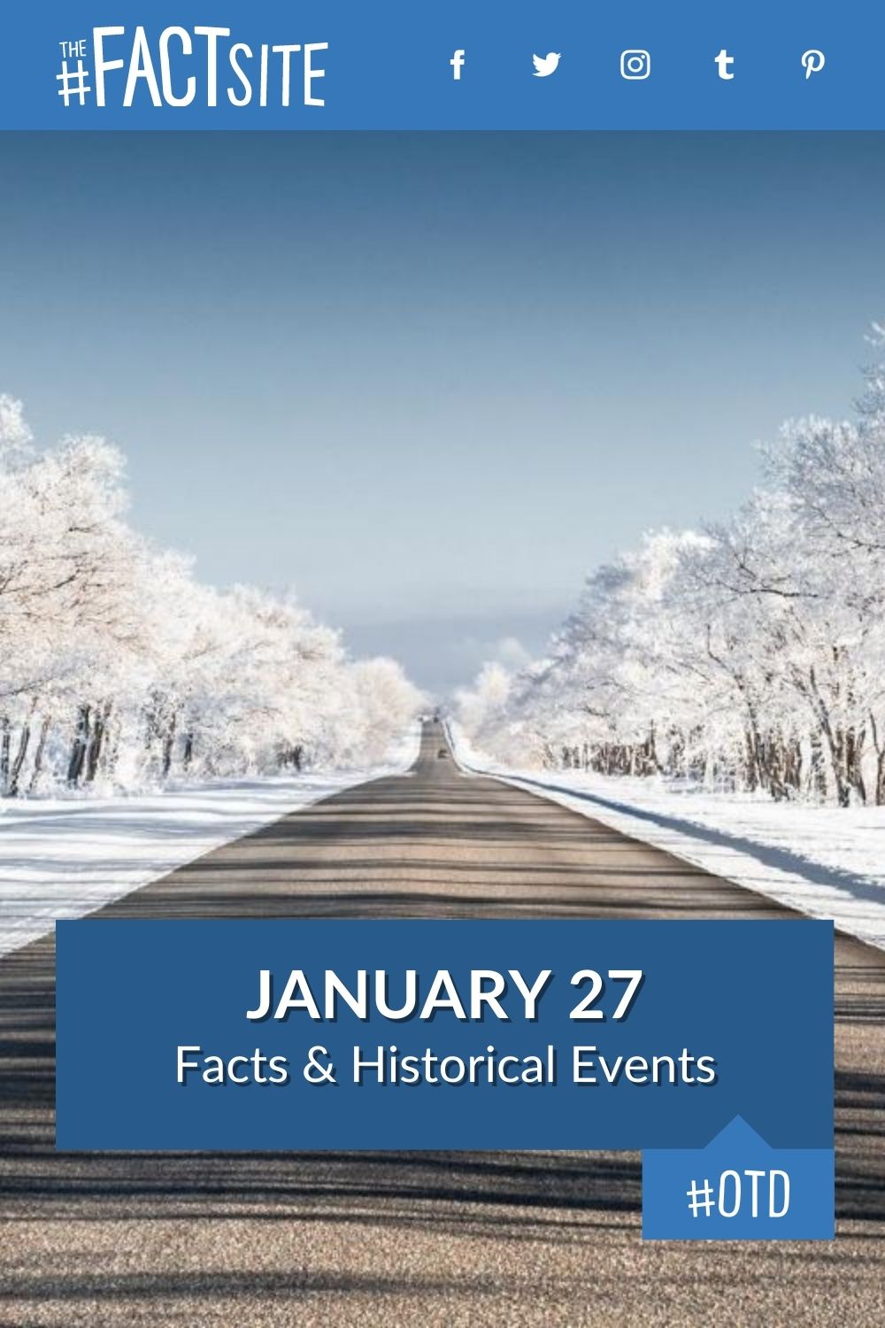 Facts & Historic Events That Happened on January 27
