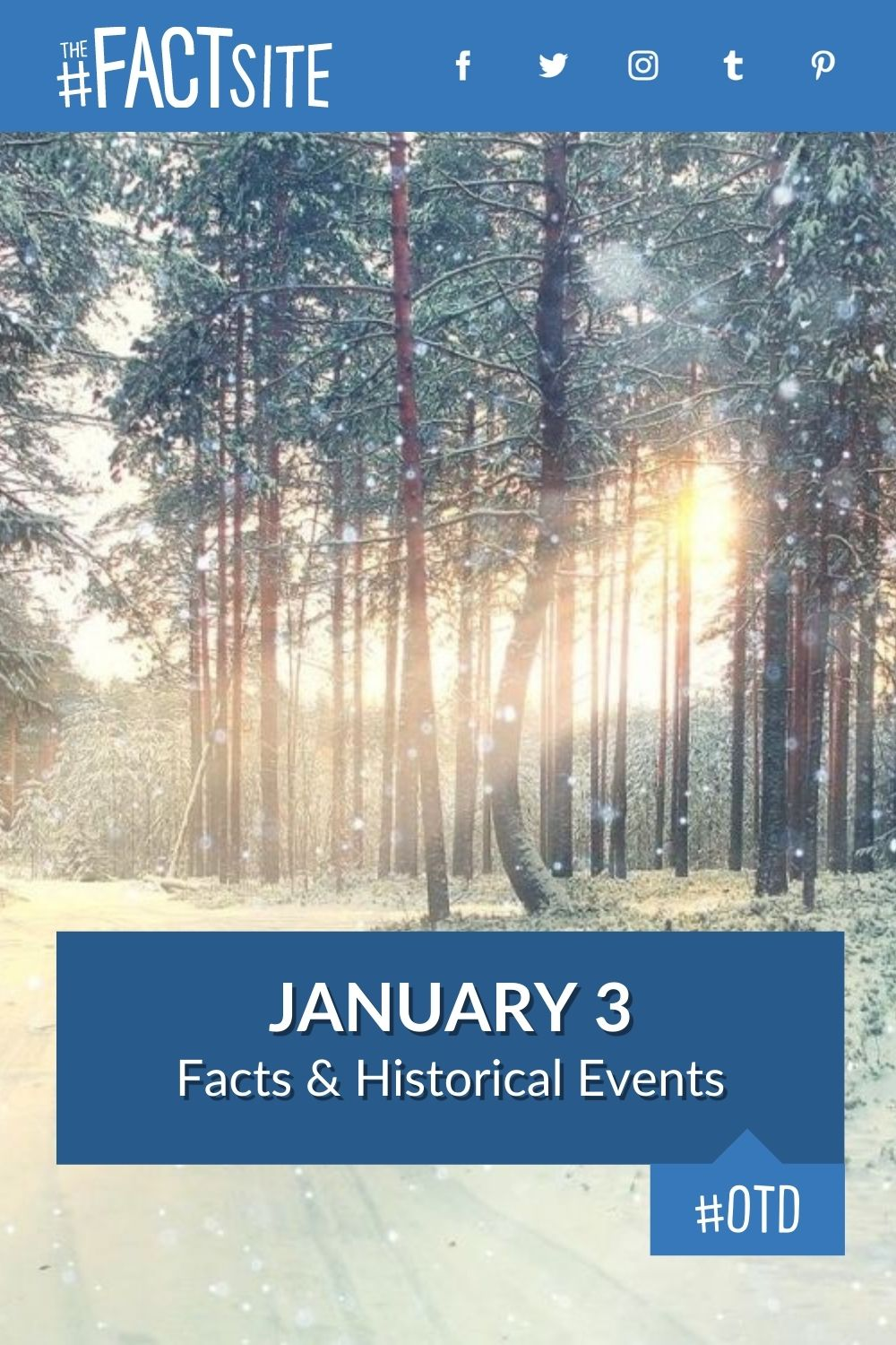 Facts & Historic Events That Happened on January 3