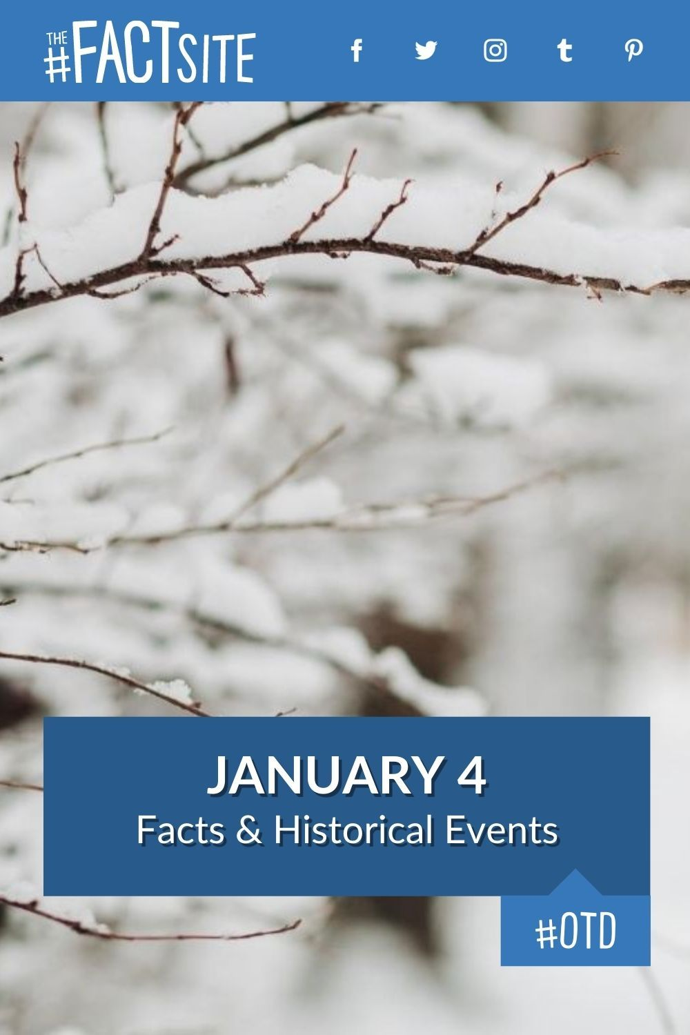 Facts & Historic Events That Happened on January 4