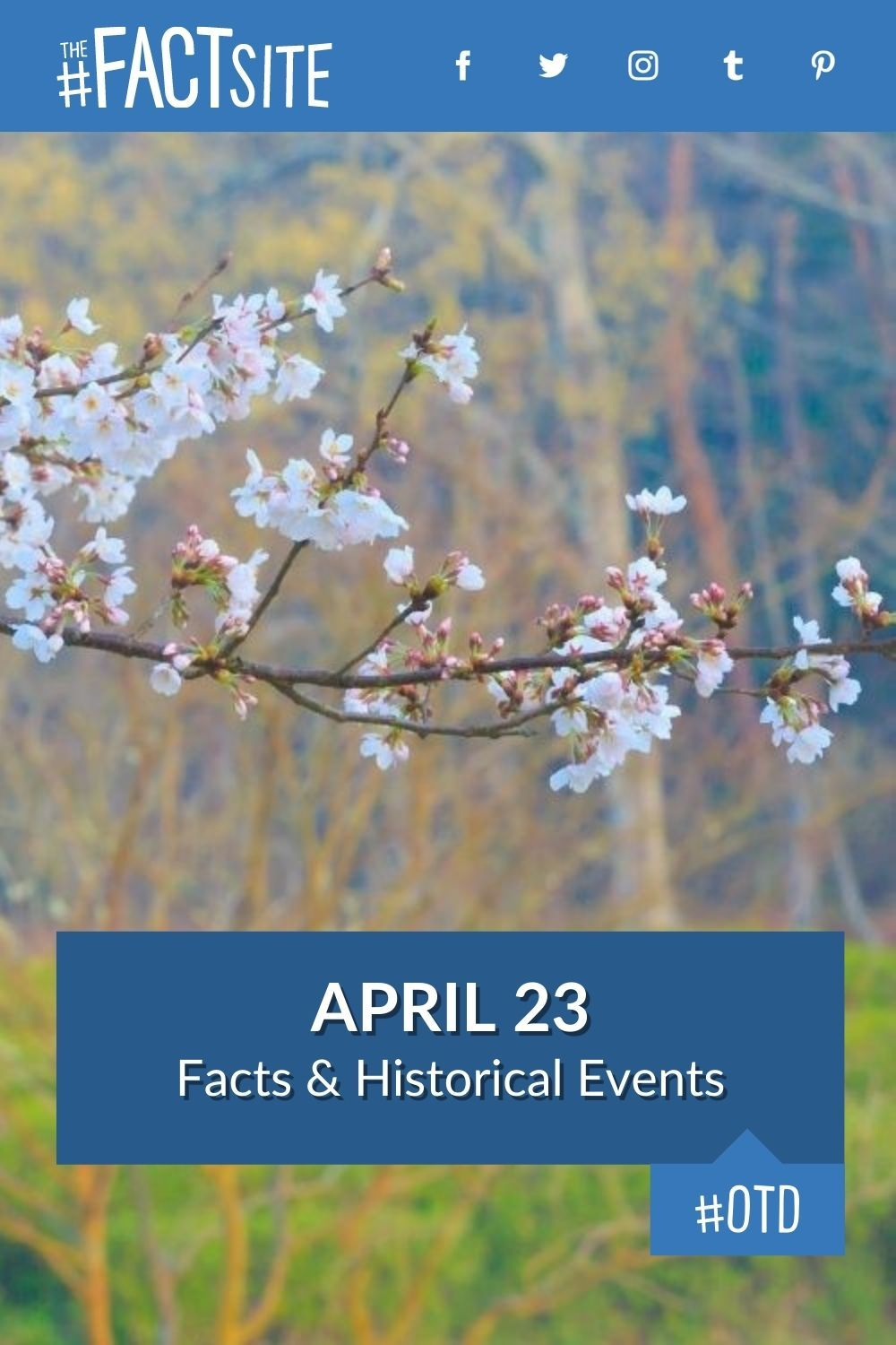 Facts & Historic Events That Happened on April 23