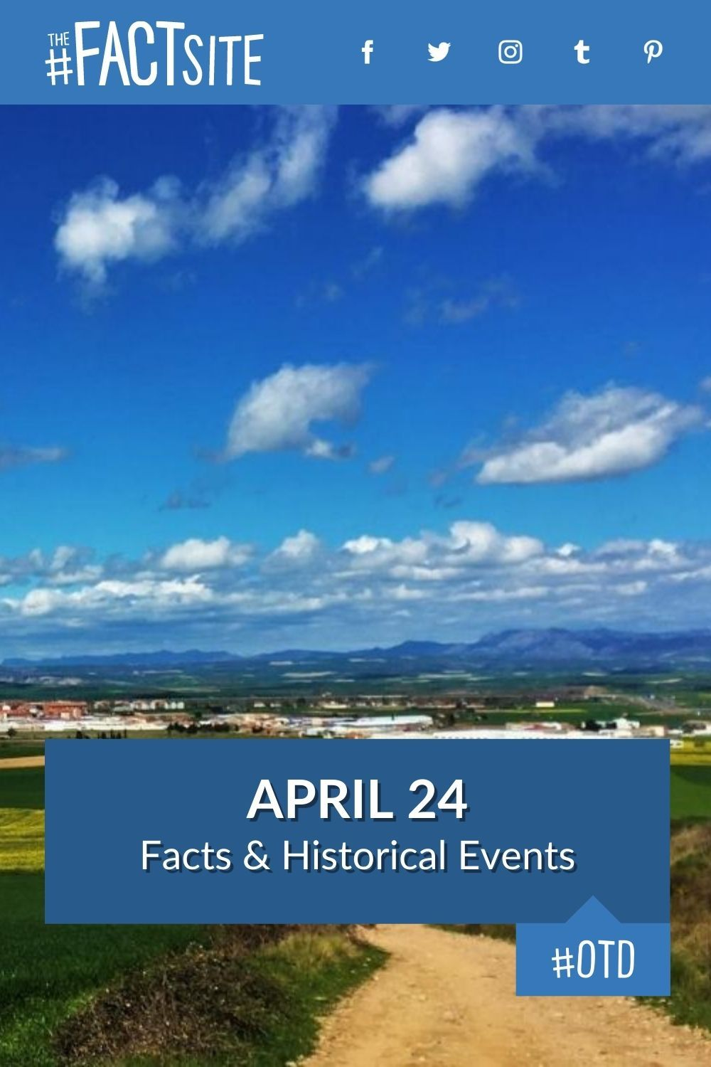 Facts & Historic Events That Happened on April 24