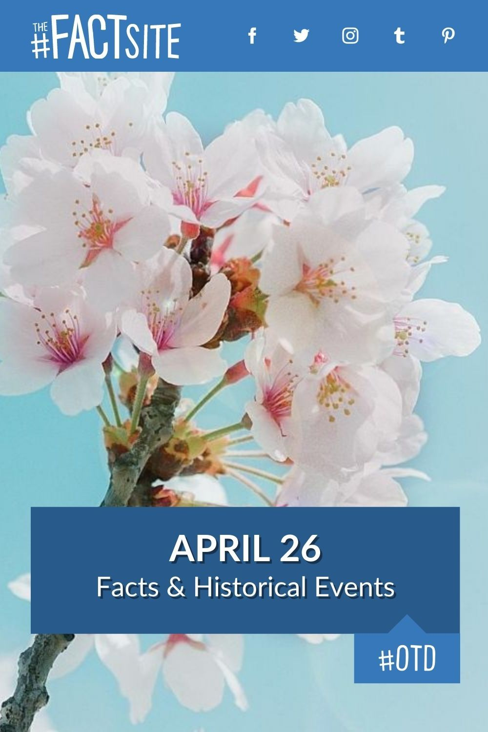 Facts & Historic Events That Happened on April 26
