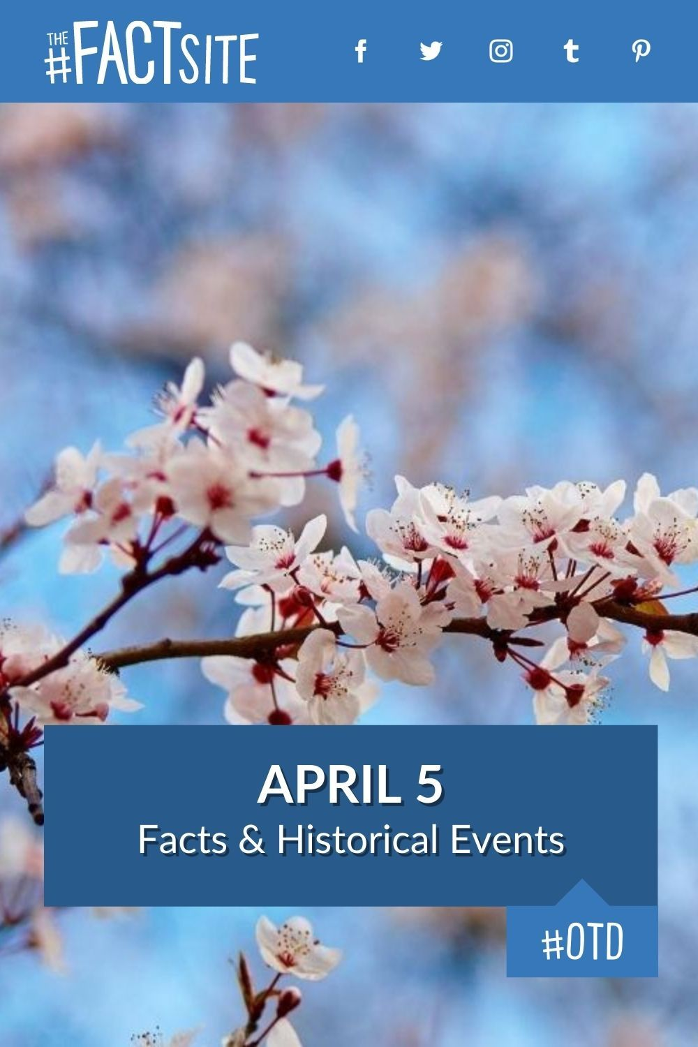 Facts & Historic Events That Happened on April 5