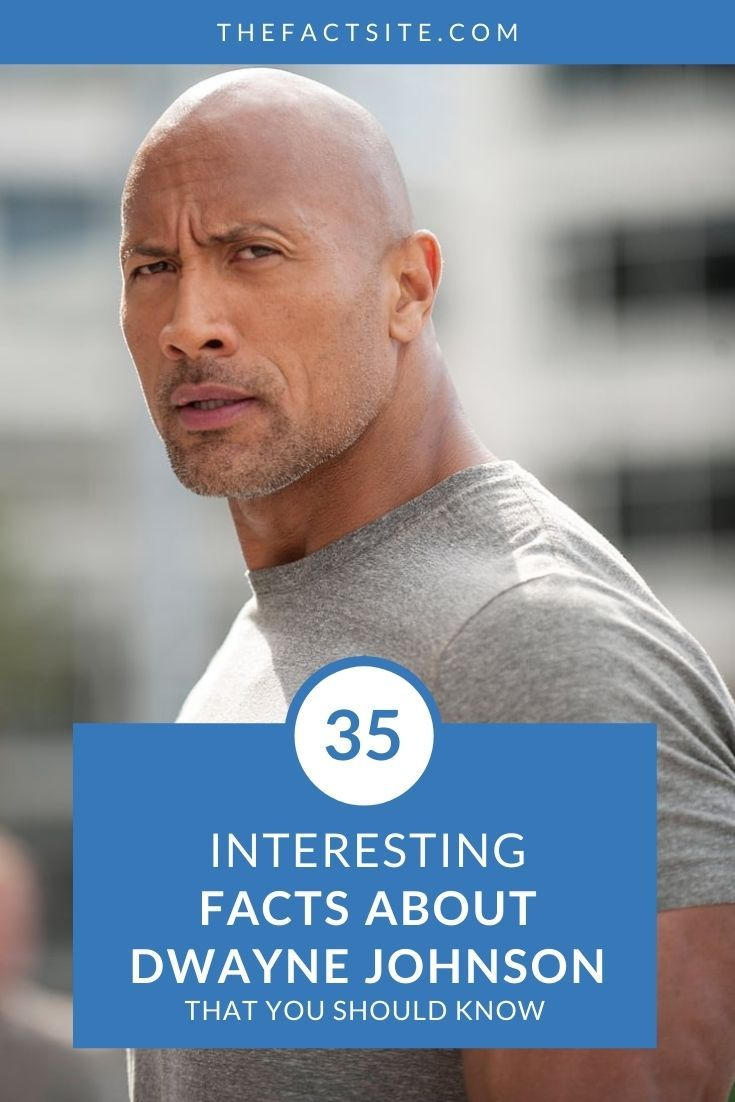 35 Interesting Facts About Dwayne Johnson