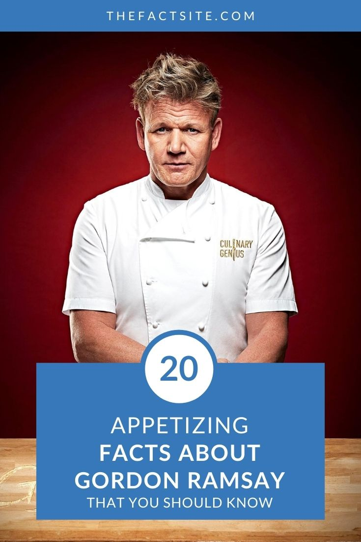 20 Appetizing Facts About Gordon Ramsay
