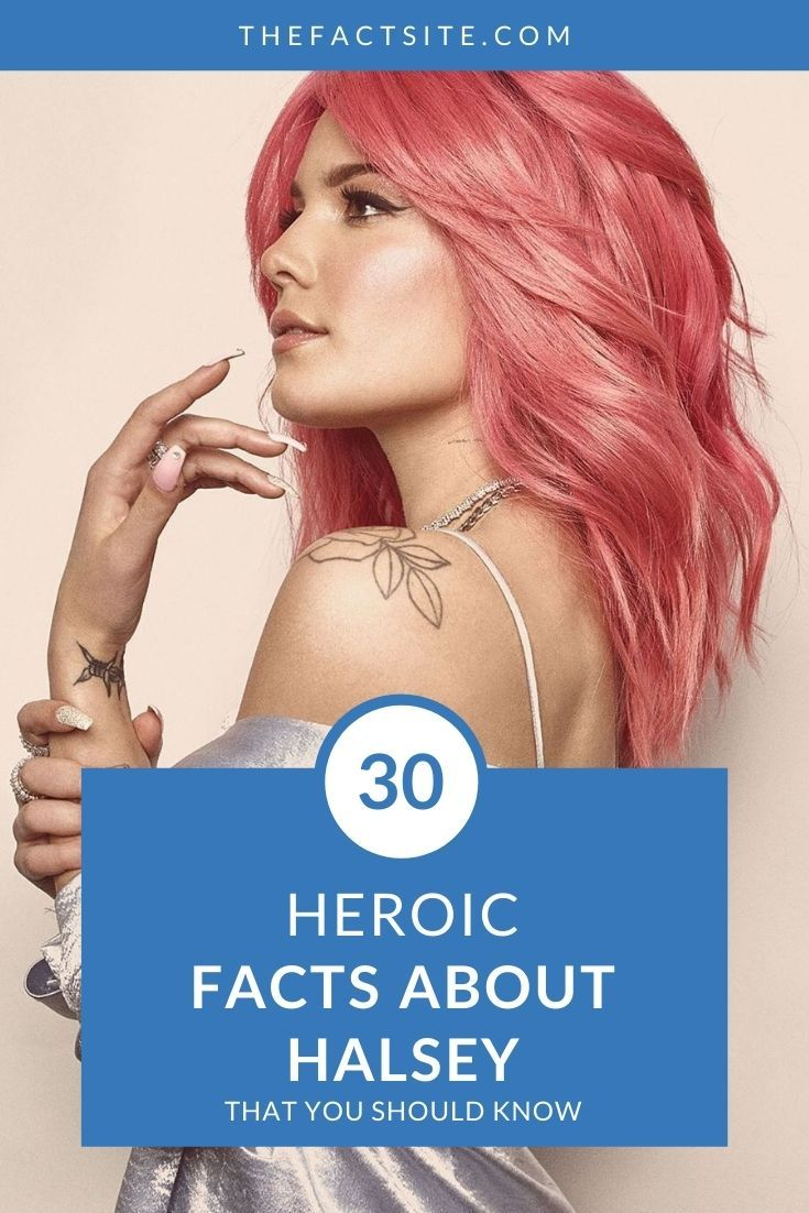 30 Heroic Facts About Halsey