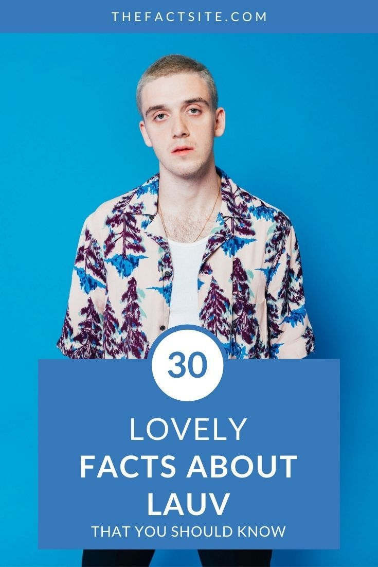 30 Lovely Facts About Lauv