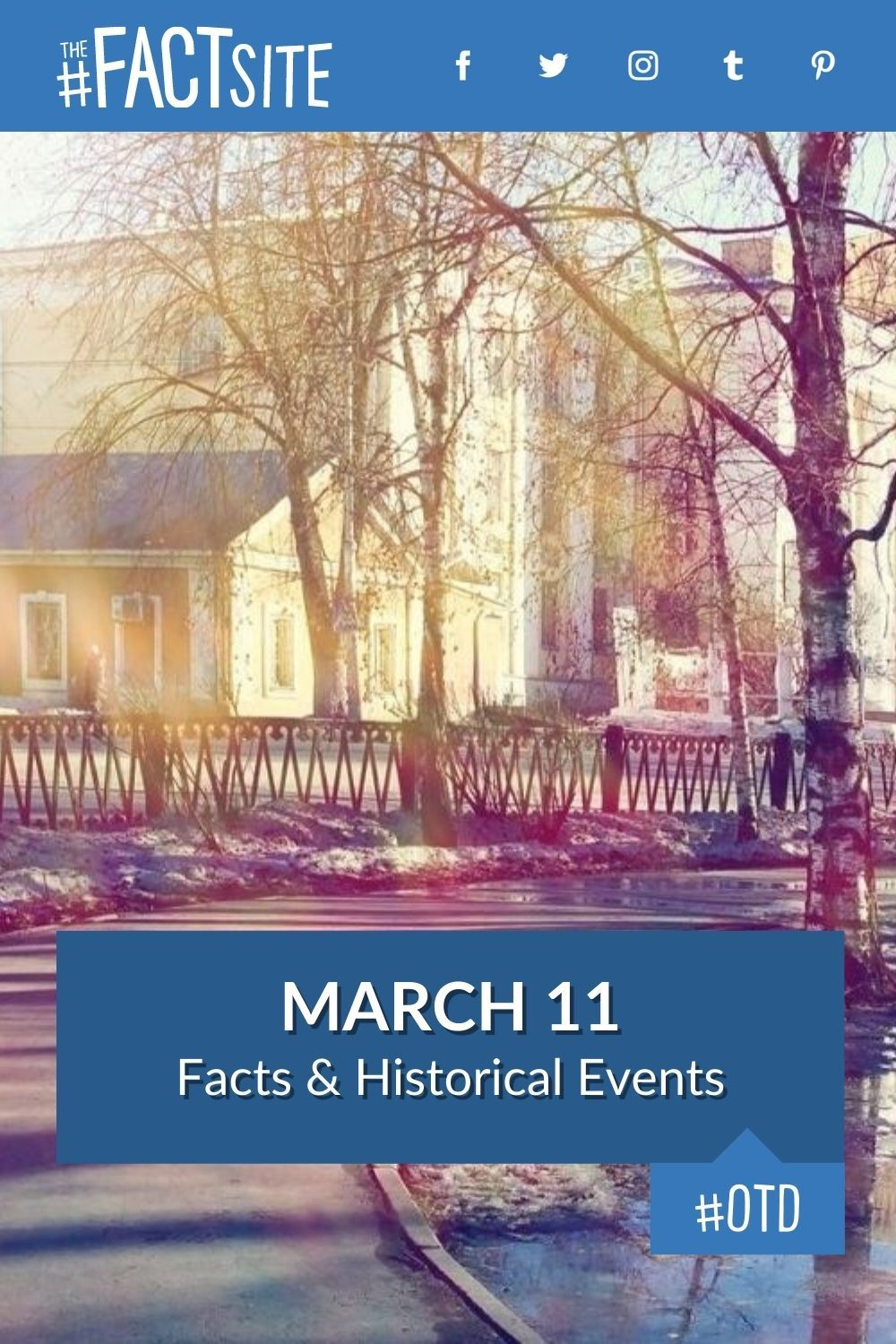 Facts & Historic Events That Happened on March 11