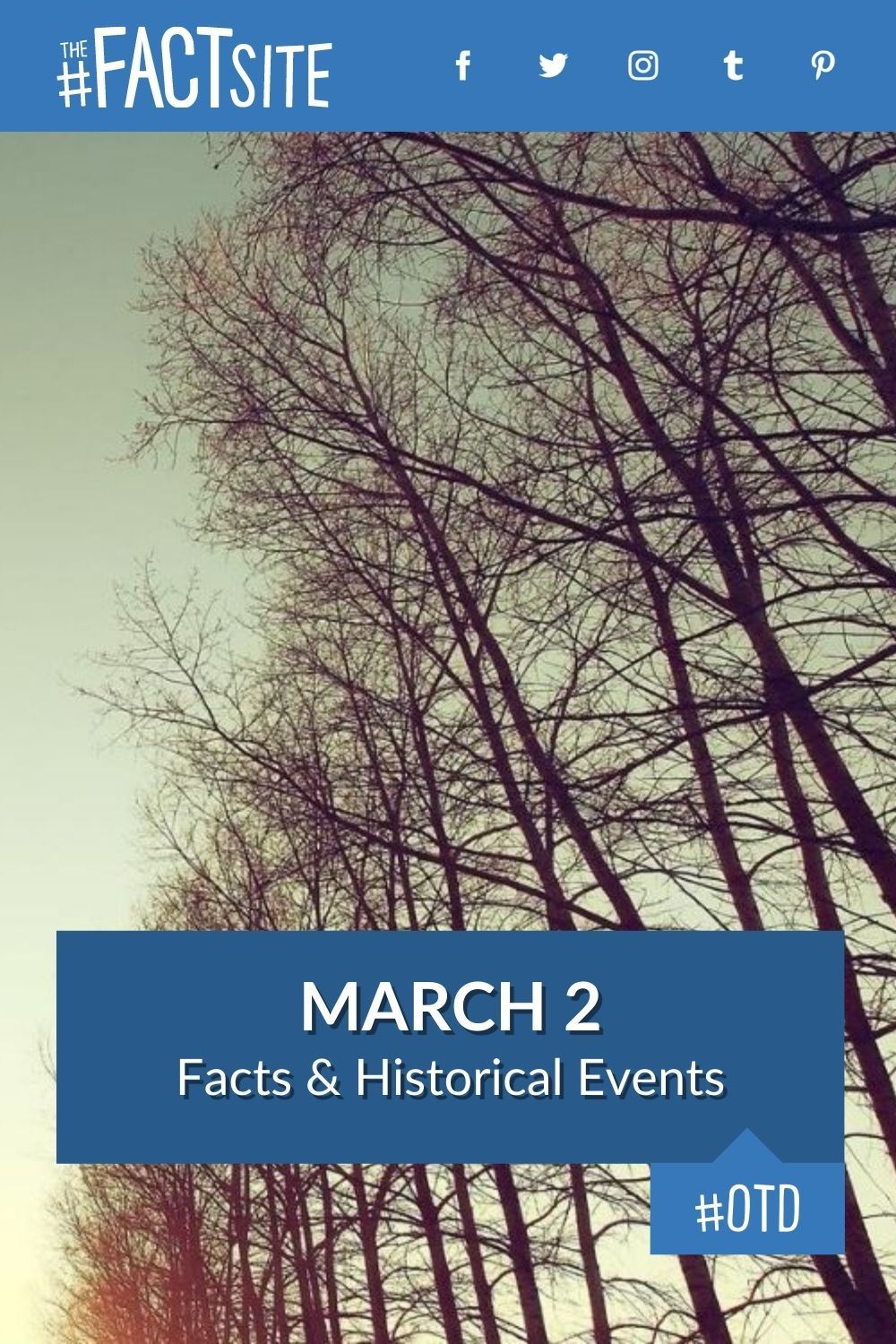 Facts & Historic Events That Happened on March 2