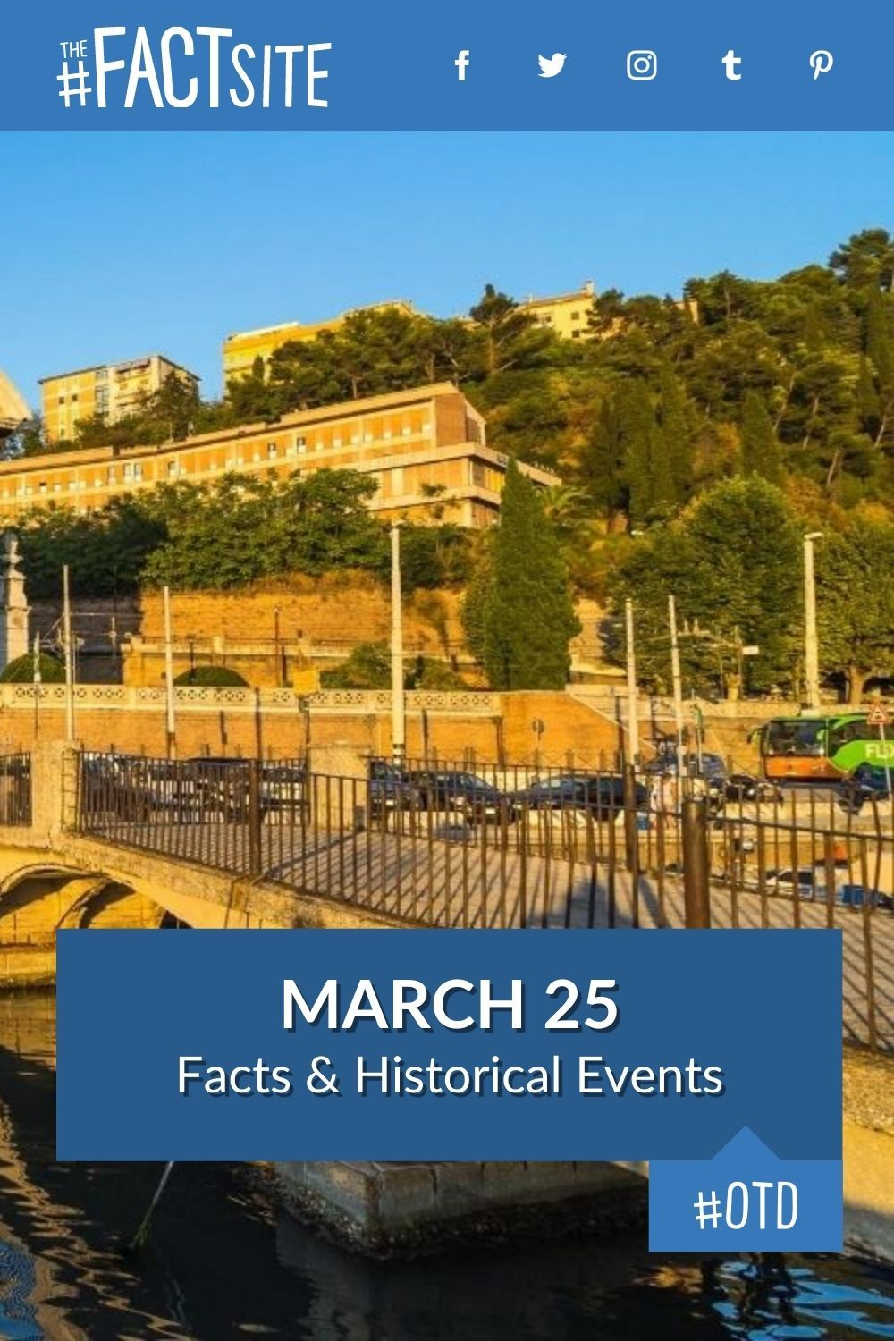 Facts & Historic Events That Happened on March 25