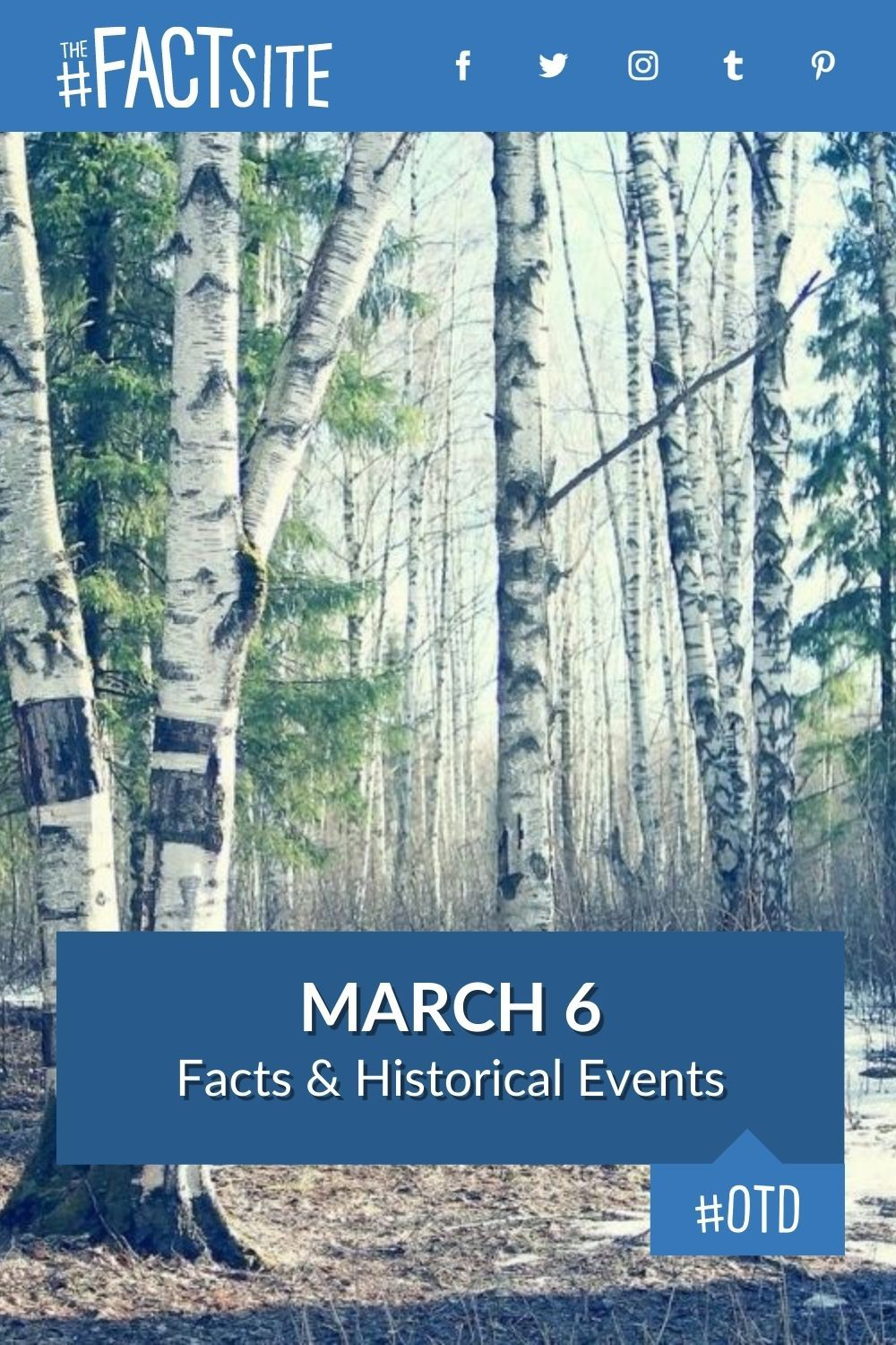 Facts & Historic Events That Happened on March 6