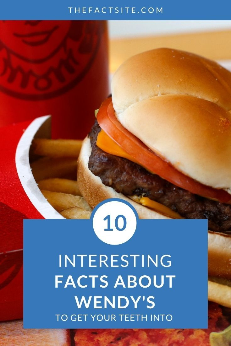 10 Interesting Facts About Wendy's