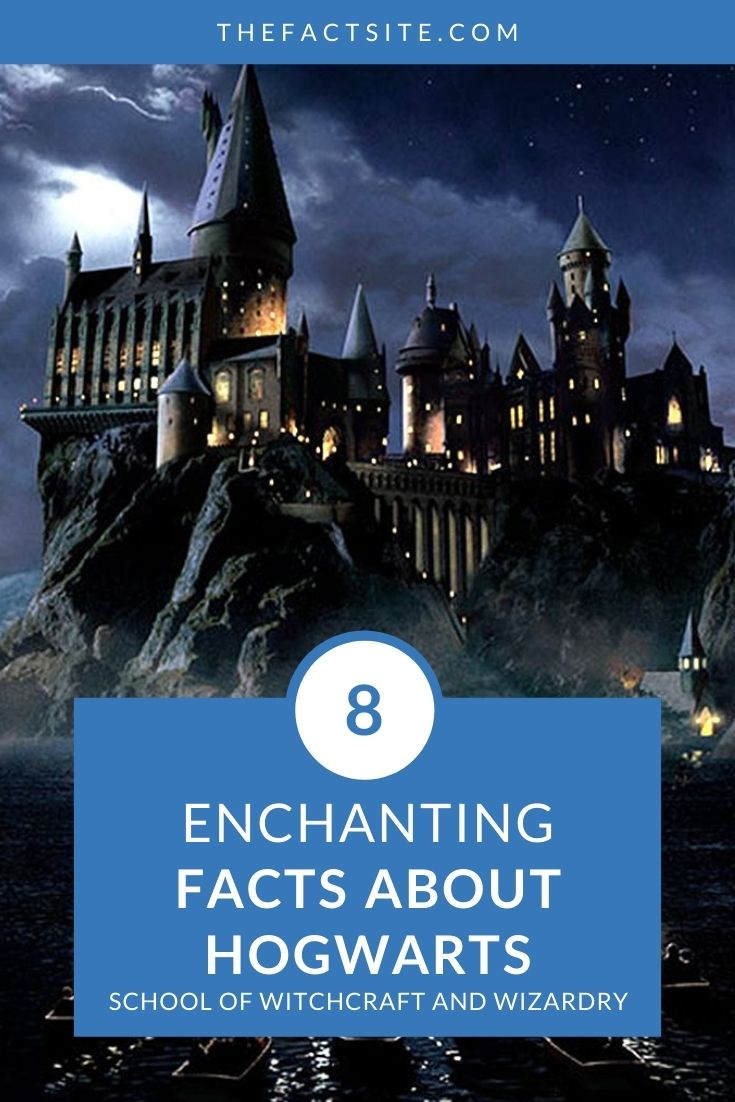 8 Enchanting Facts About Hogwarts School Of Witchcraft And Wizardry
