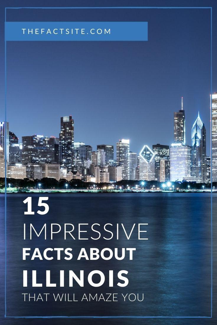 15 Impressive Facts About Illinois