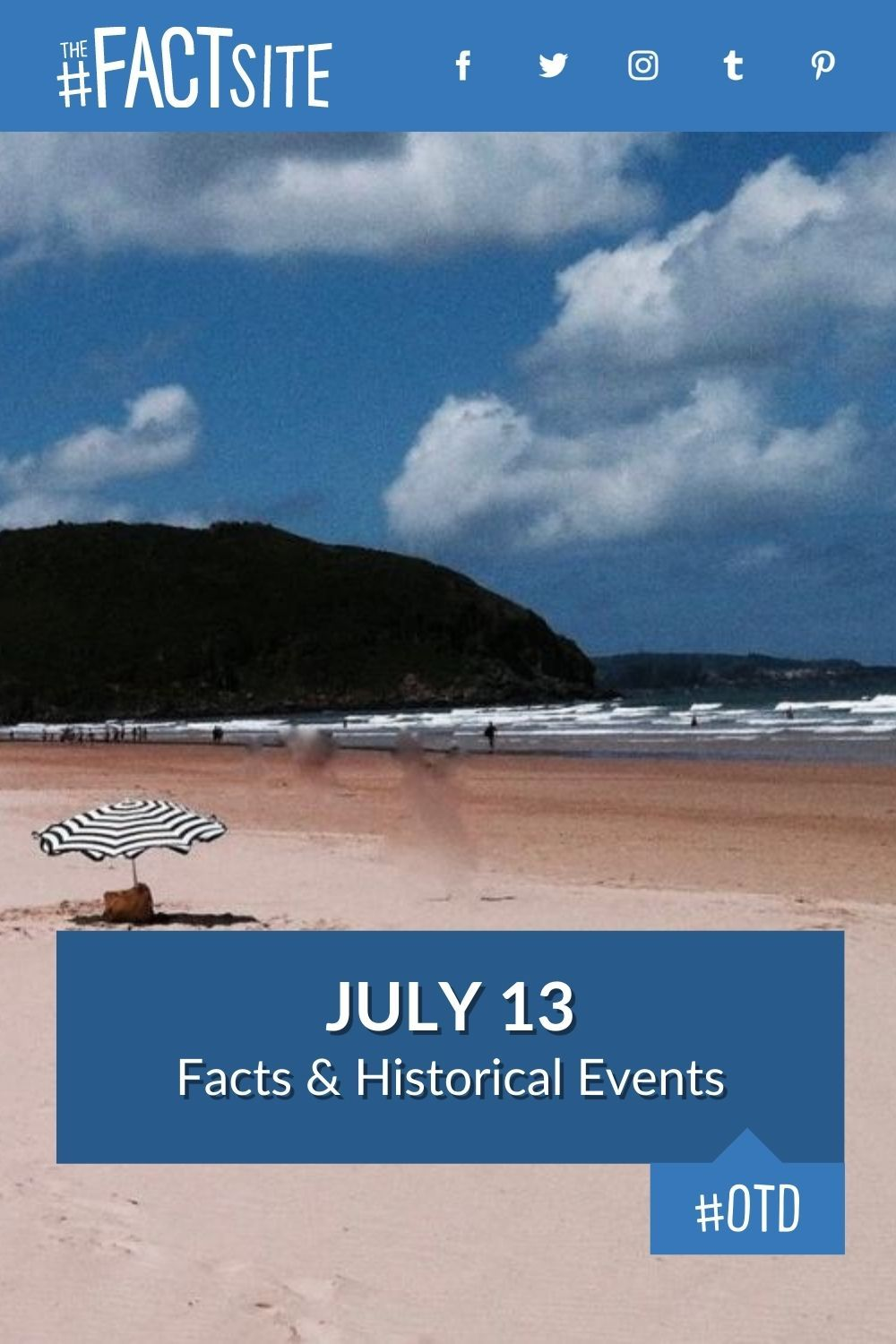 Facts & Historic Events That Happened on July 13