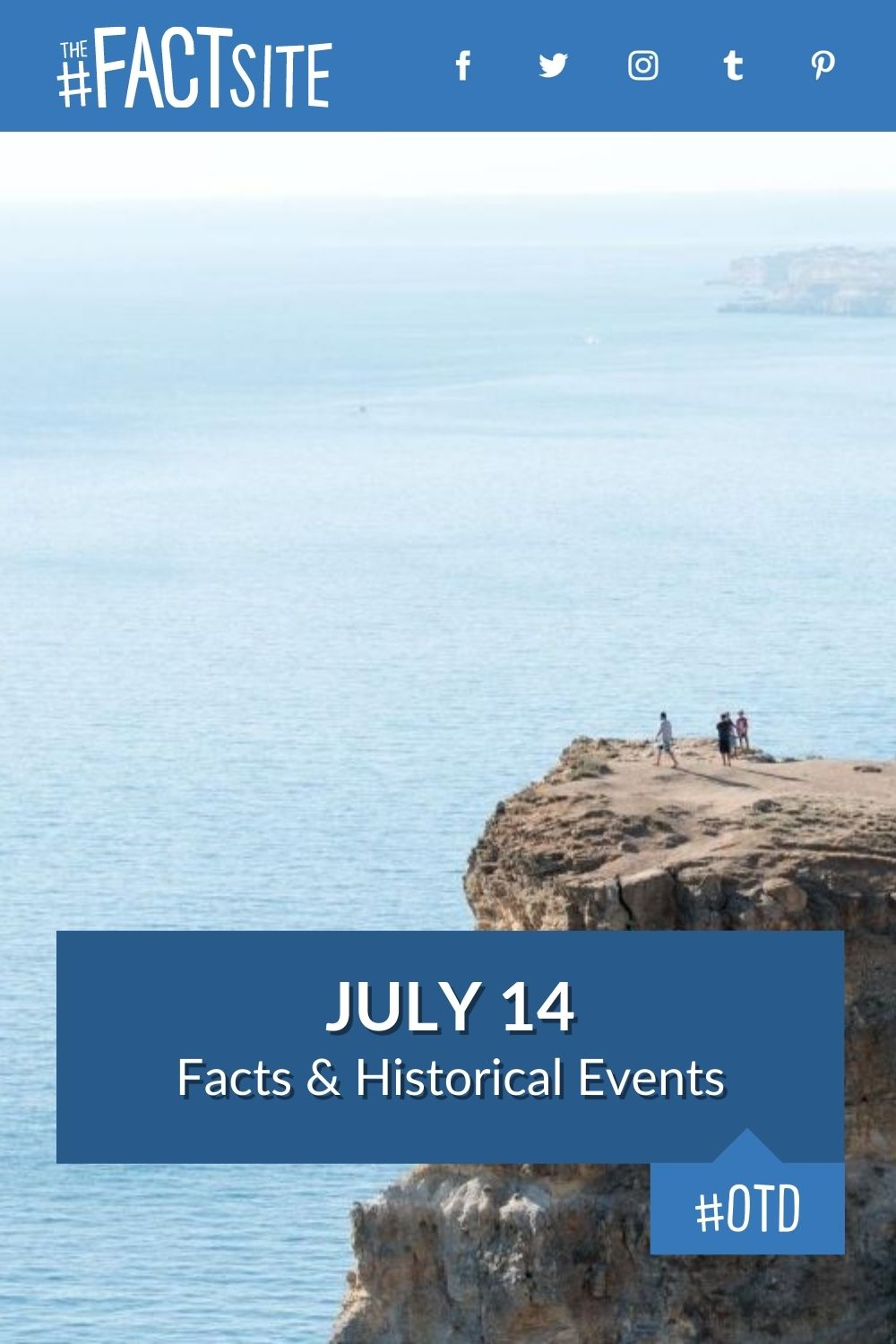 Facts & Historic Events That Happened on July 14