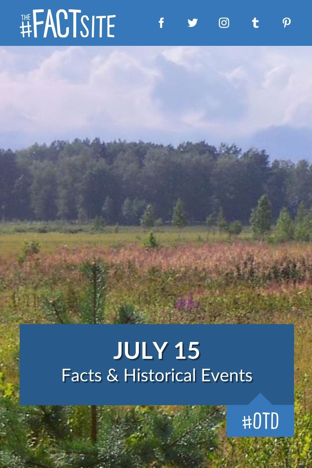 Facts & Historic Events That Happened on July 15