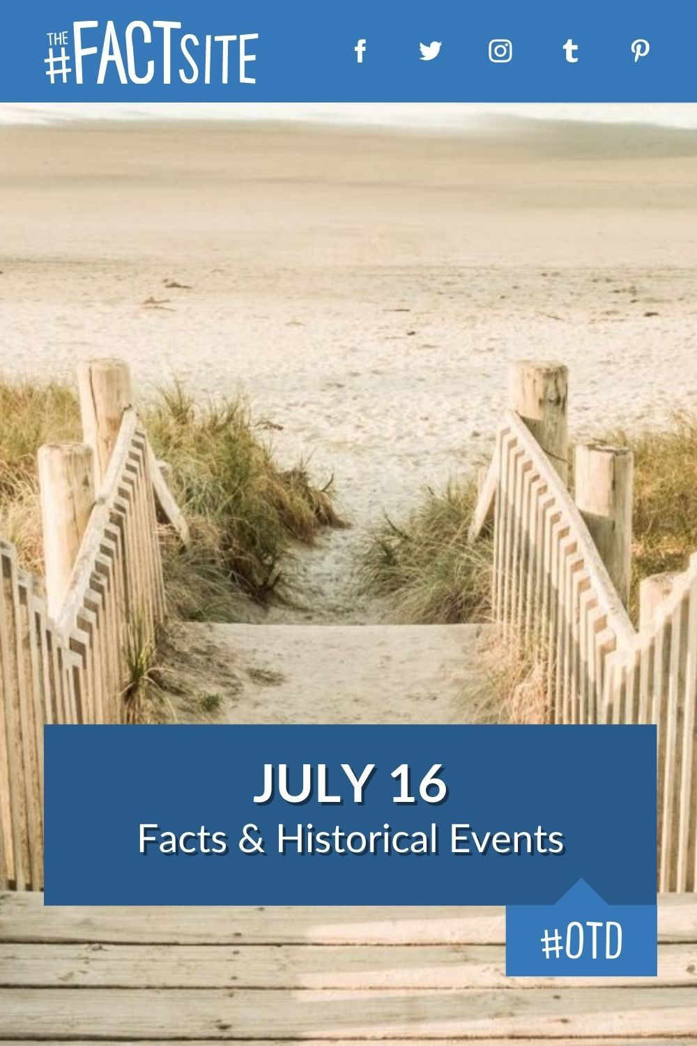 Facts & Historic Events That Happened on July 16
