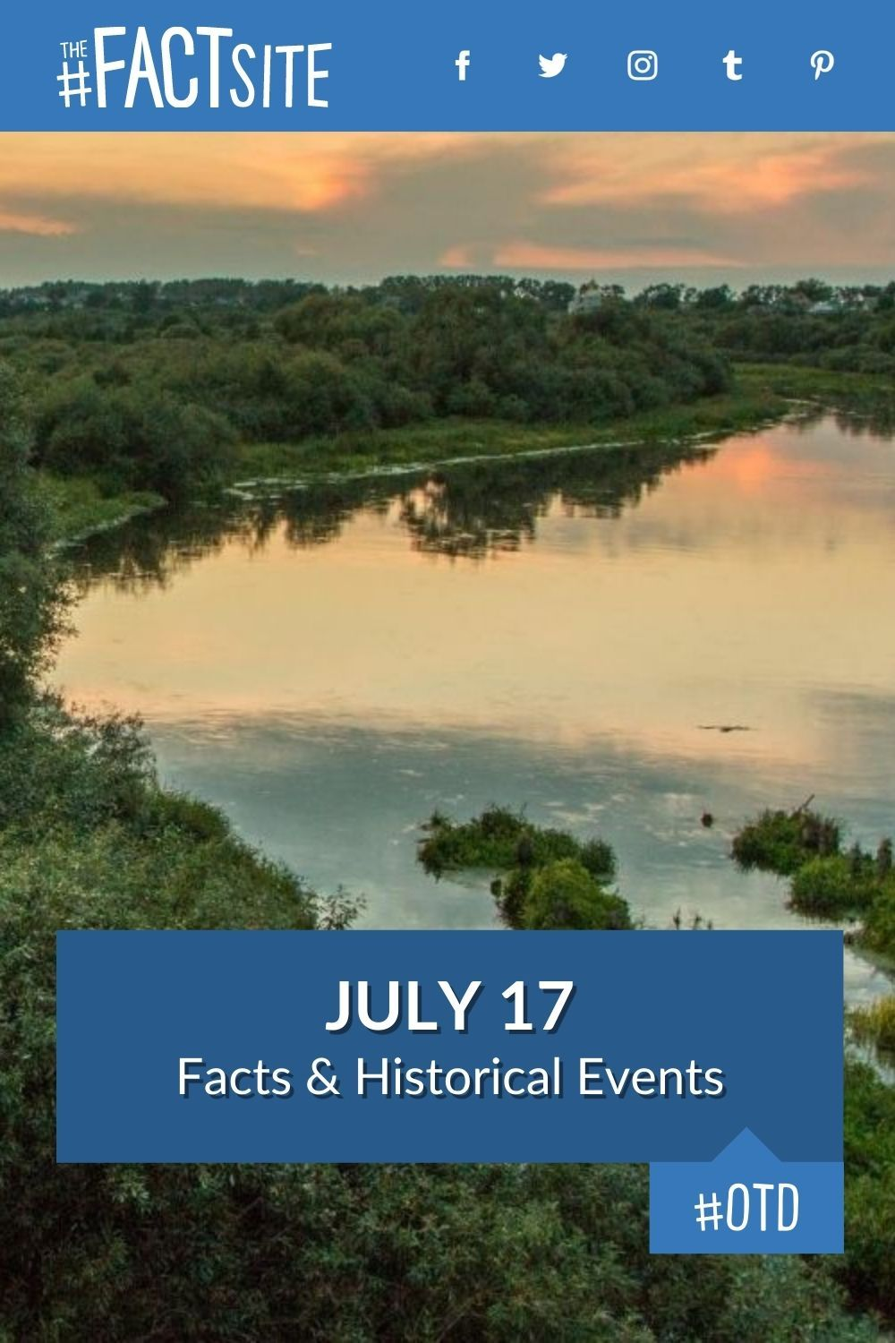Facts & Historic Events That Happened on July 17