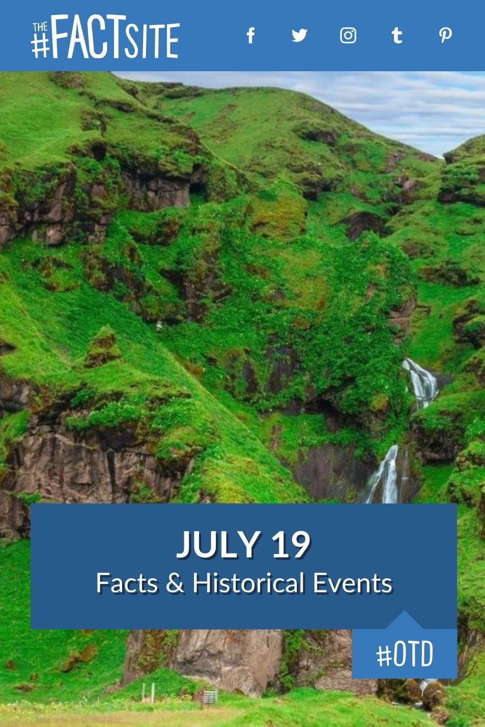 Facts & Historic Events That Happened on July 19