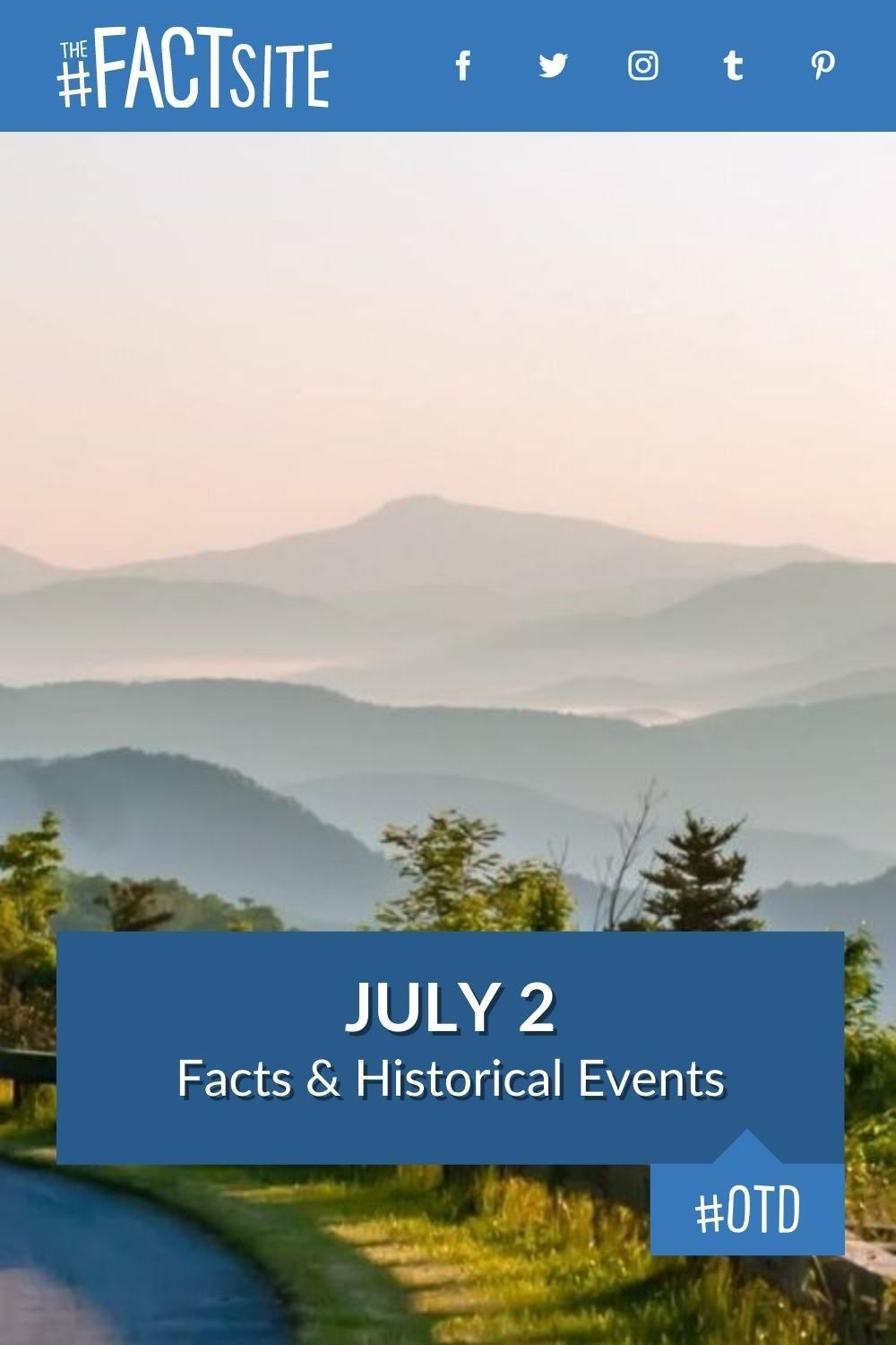 Facts & Historic Events That Happened on July 2