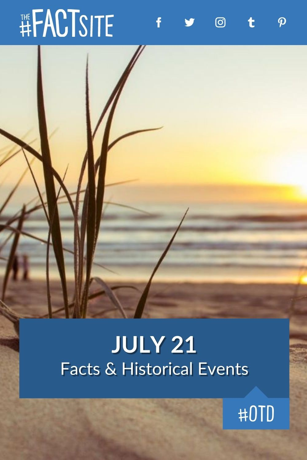Facts & Historic Events That Happened on July 21
