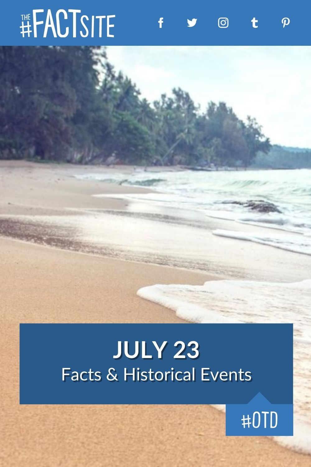 Facts & Historic Events That Happened on July 23