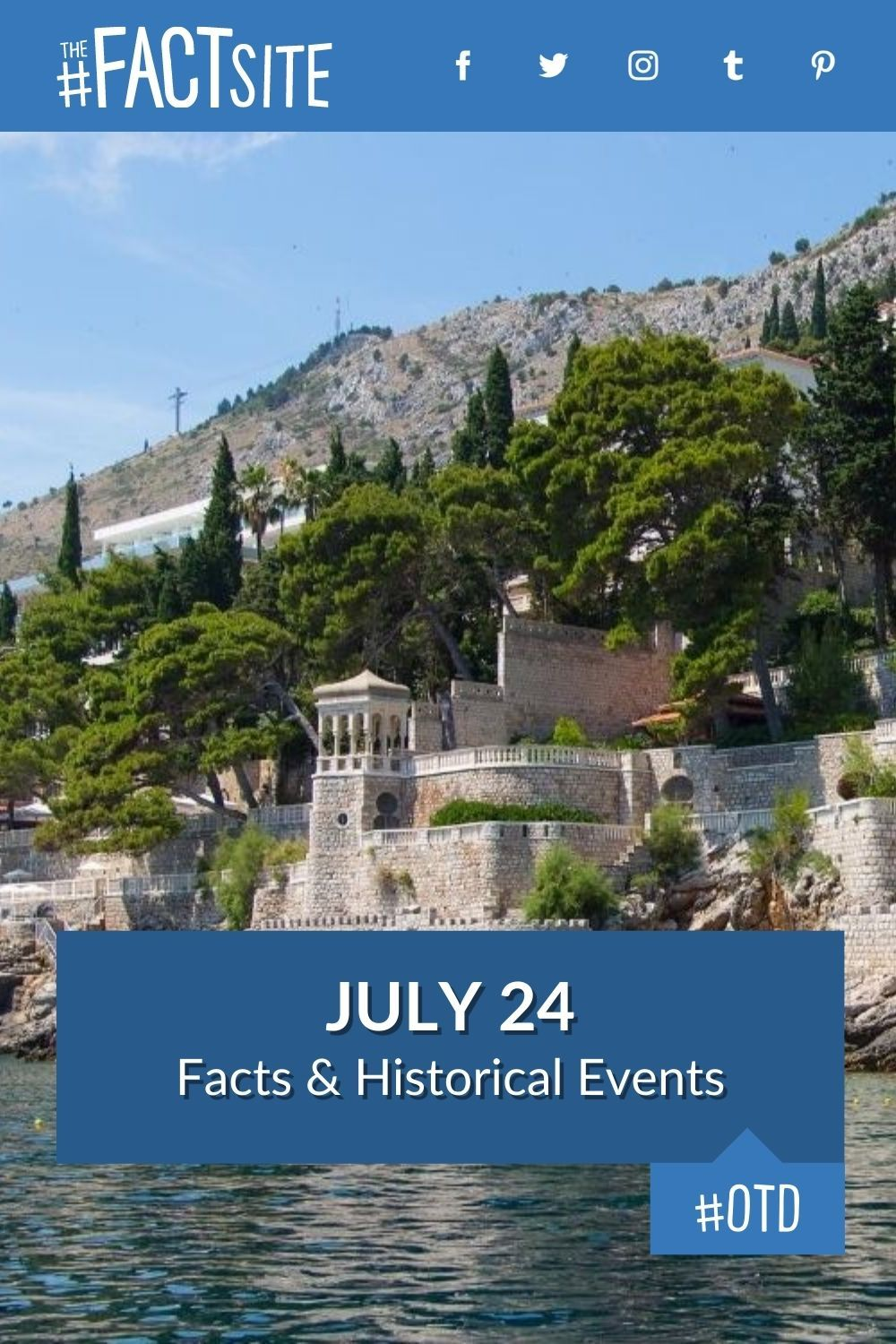 Facts & Historic Events That Happened on July 24