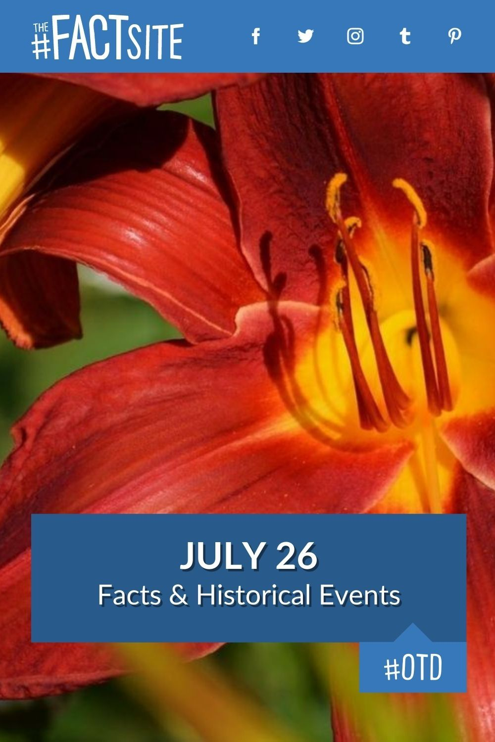 Facts & Historic Events That Happened on July 26
