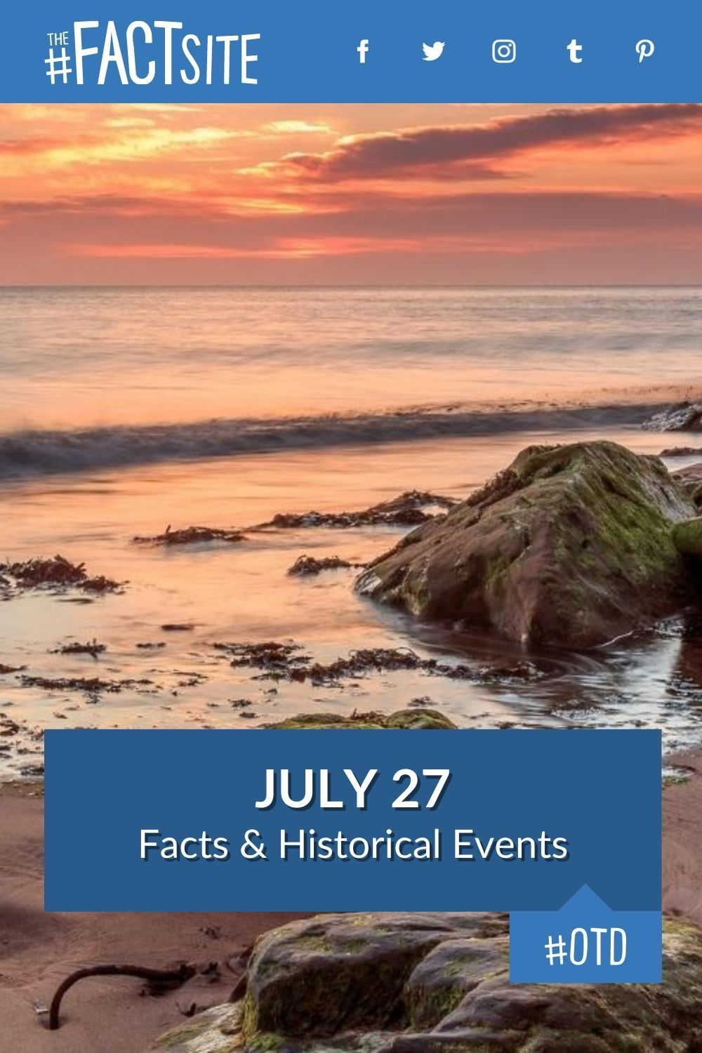 Facts & Historic Events That Happened on July 27