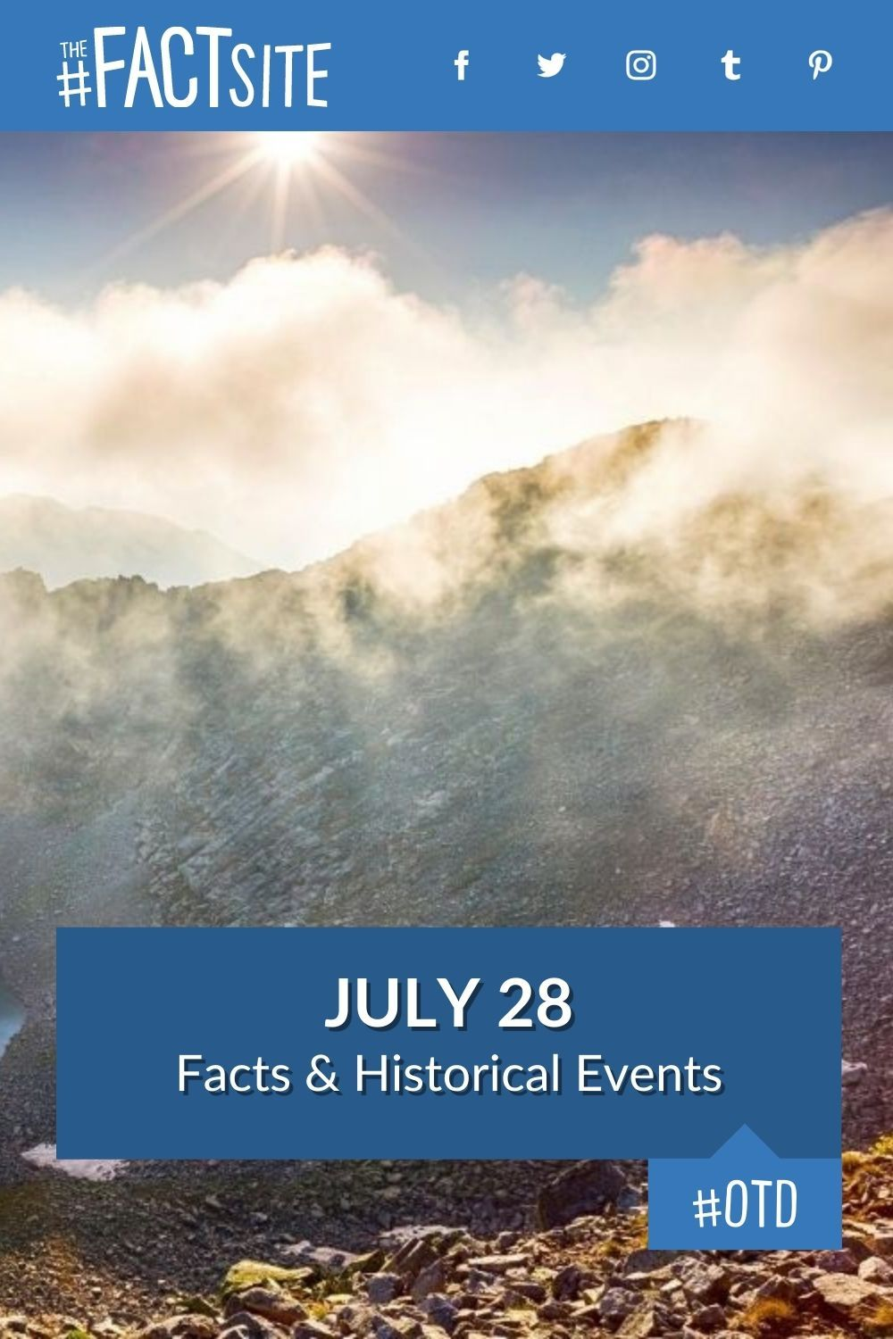 Facts & Historic Events That Happened on July 28