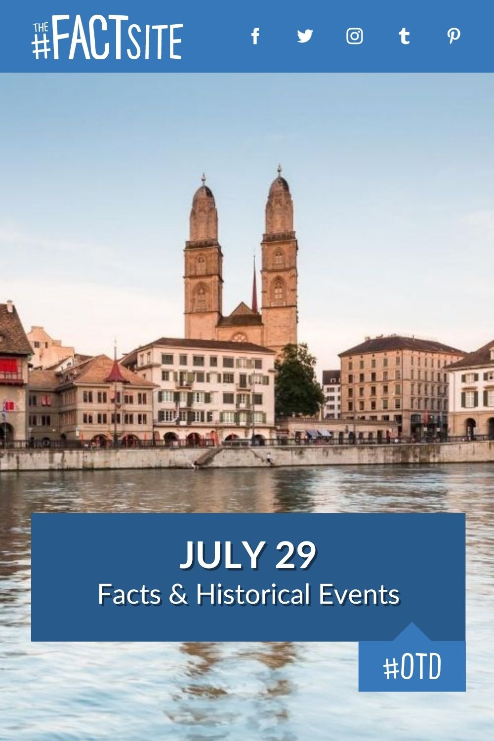 Facts & Historic Events That Happened on July 29