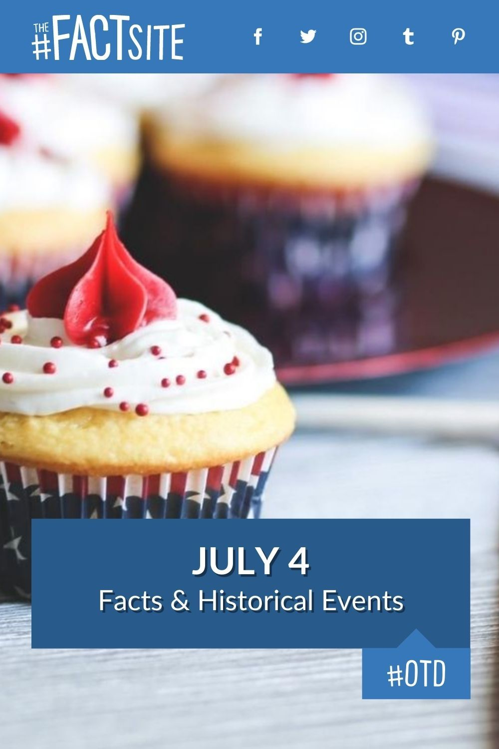 Facts & Historic Events That Happened on July 4