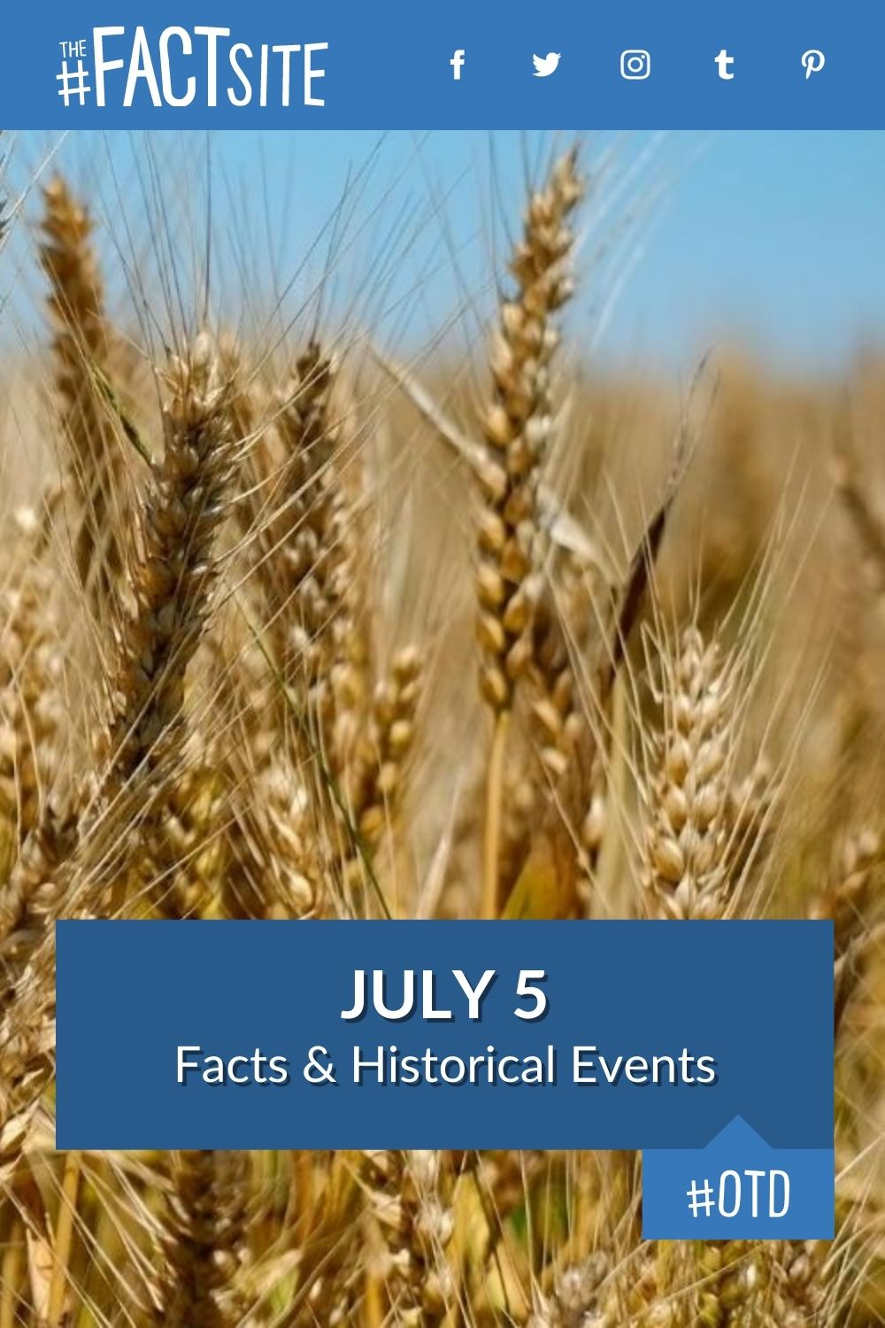 Facts & Historic Events That Happened on July 5