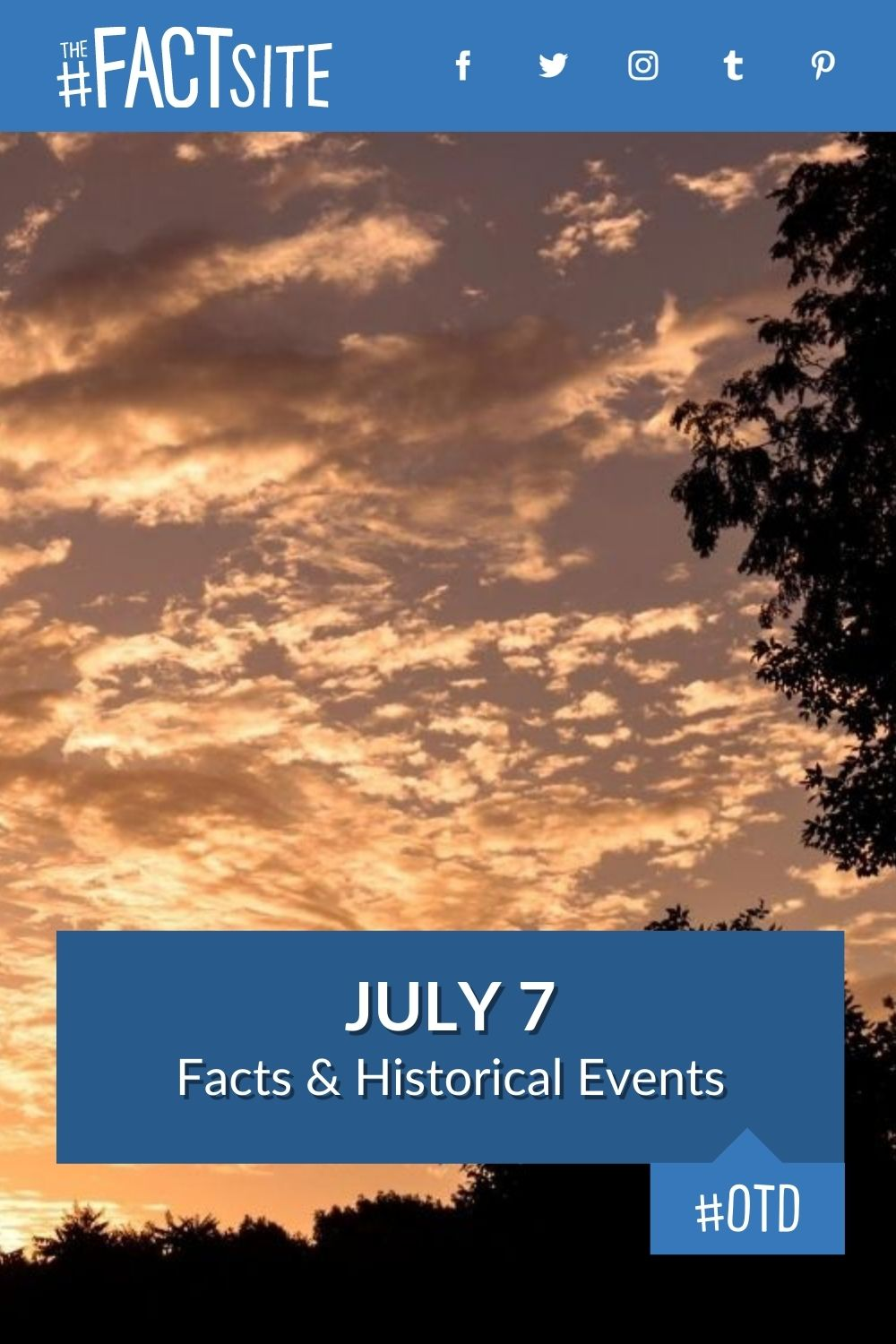 Facts & Historic Events That Happened on July 7