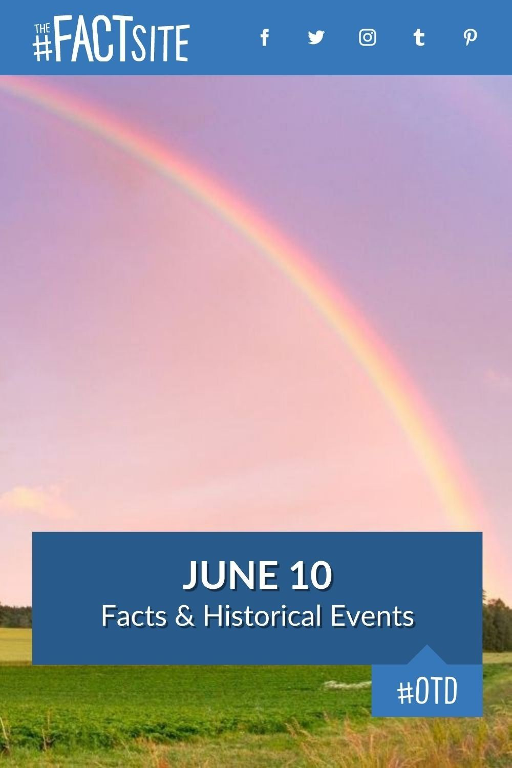 Facts & Historic Events That Happened on June 10