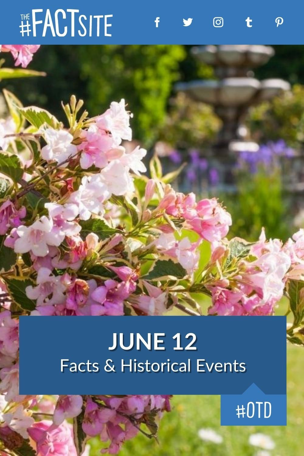 Facts & Historic Events That Happened on June 12