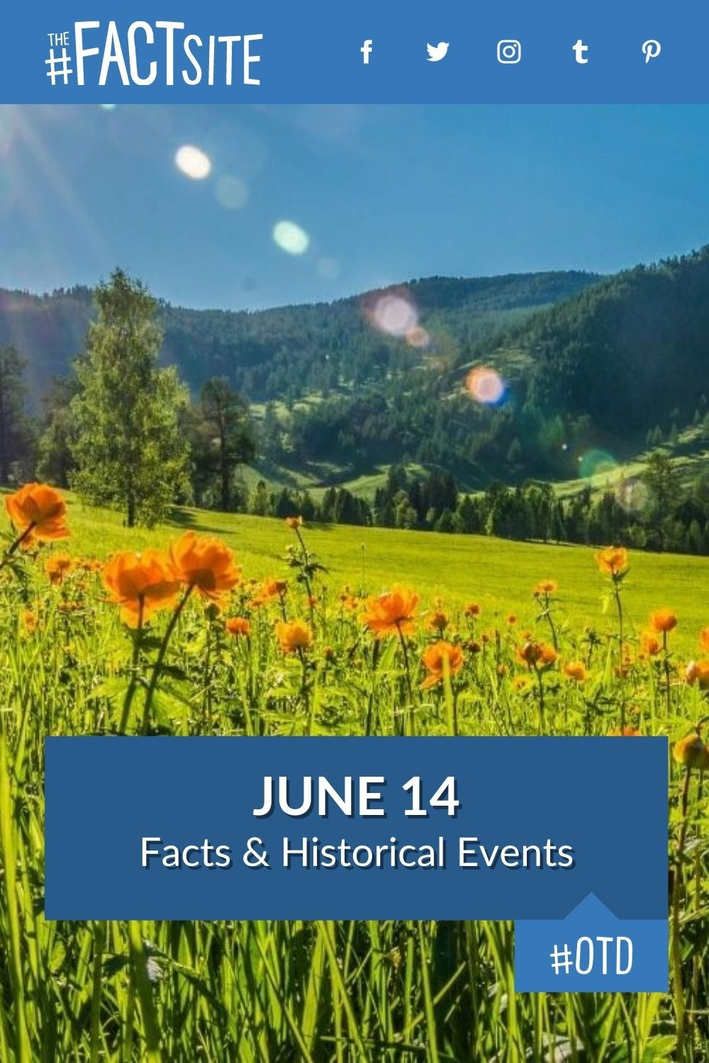 Facts & Historic Events That Happened on June 14