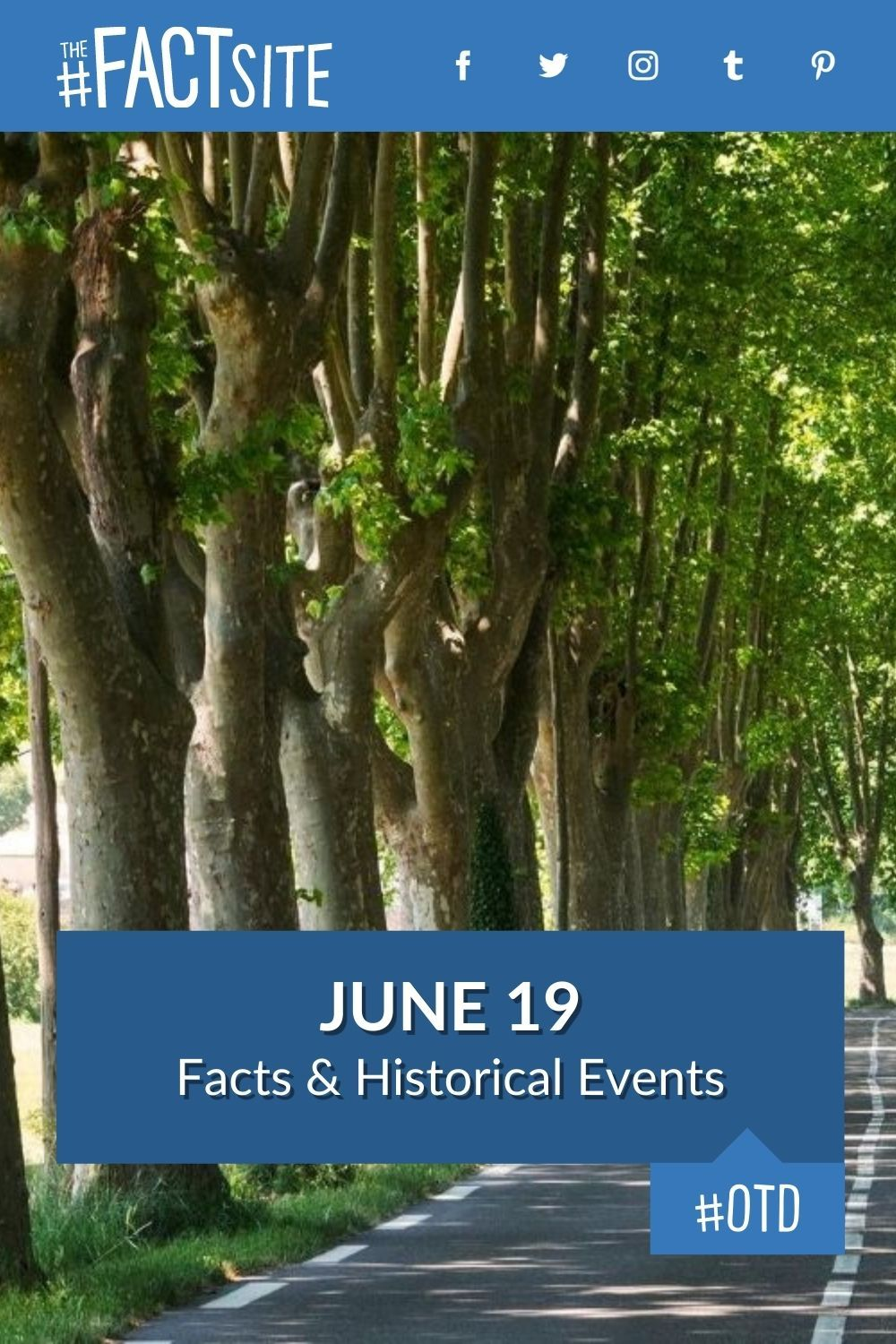 Facts & Historic Events That Happened on June 19