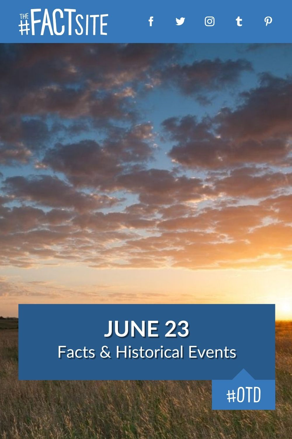 Facts & Historic Events That Happened on June 23