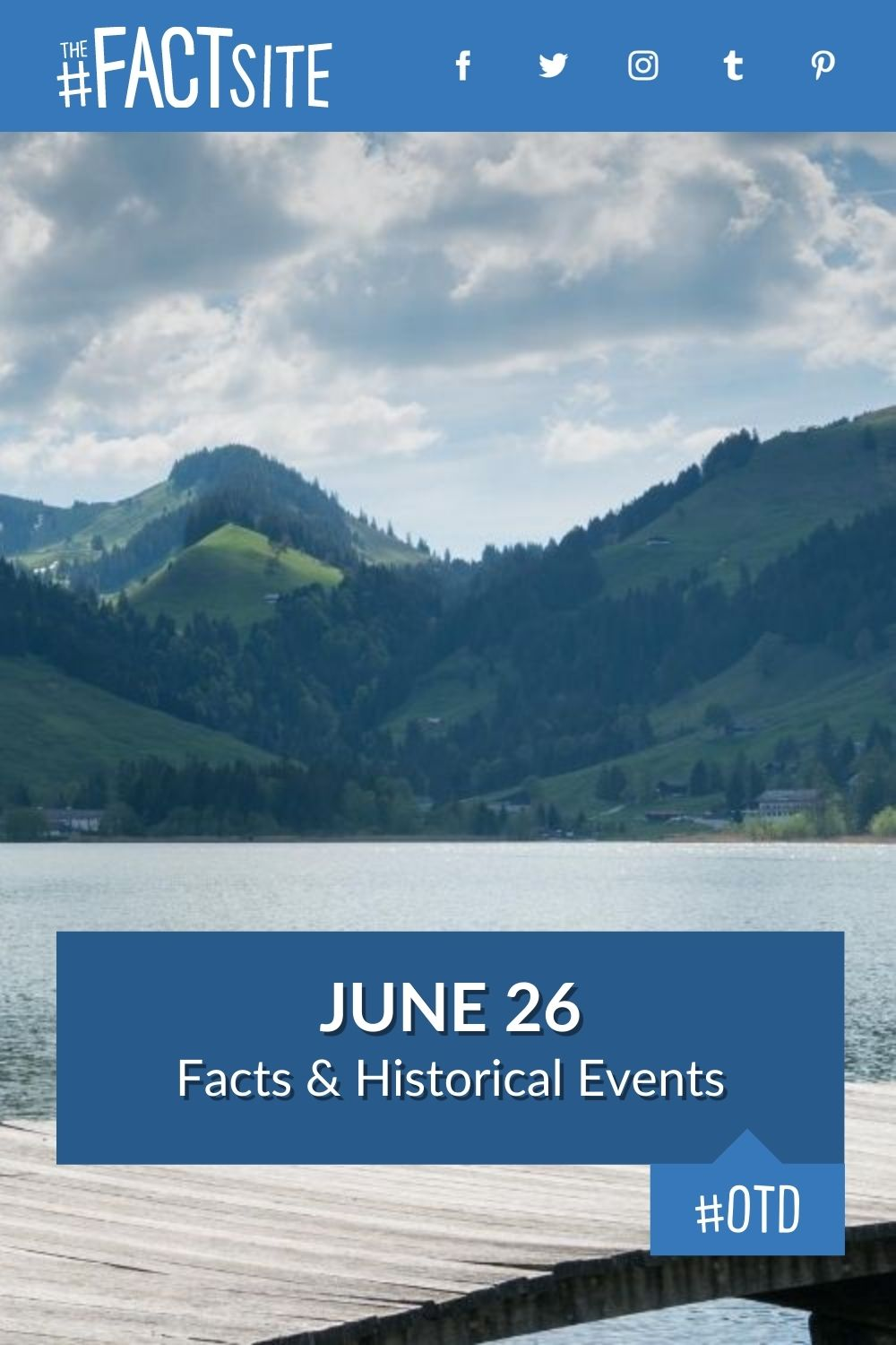 Facts & Historic Events That Happened on June 26