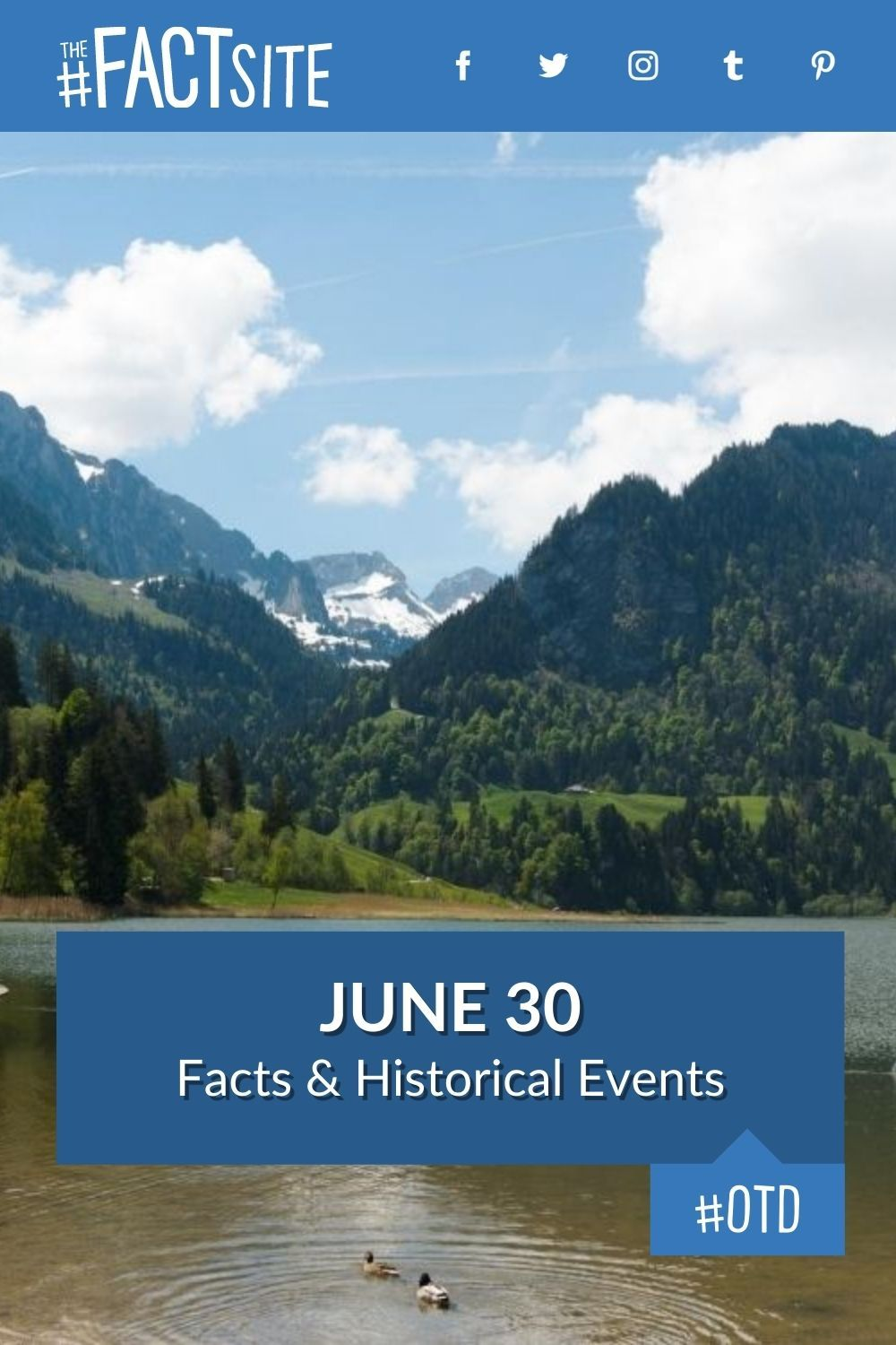 Facts & Historic Events That Happened on June 30