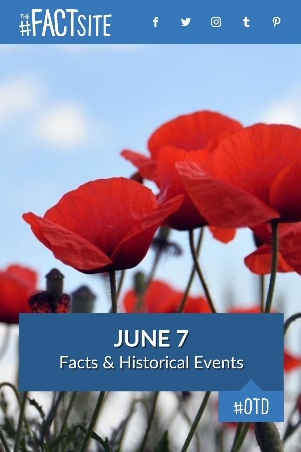Facts & Historic Events That Happened on June 7