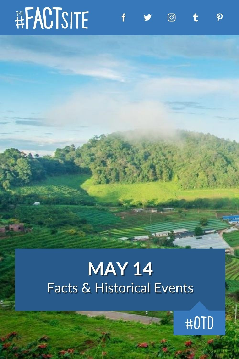 Facts & Historic Events That Happened on May 14