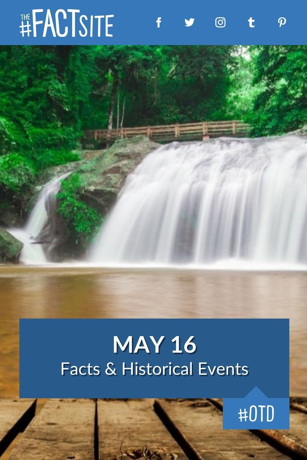 Facts & Historic Events That Happened on May 16
